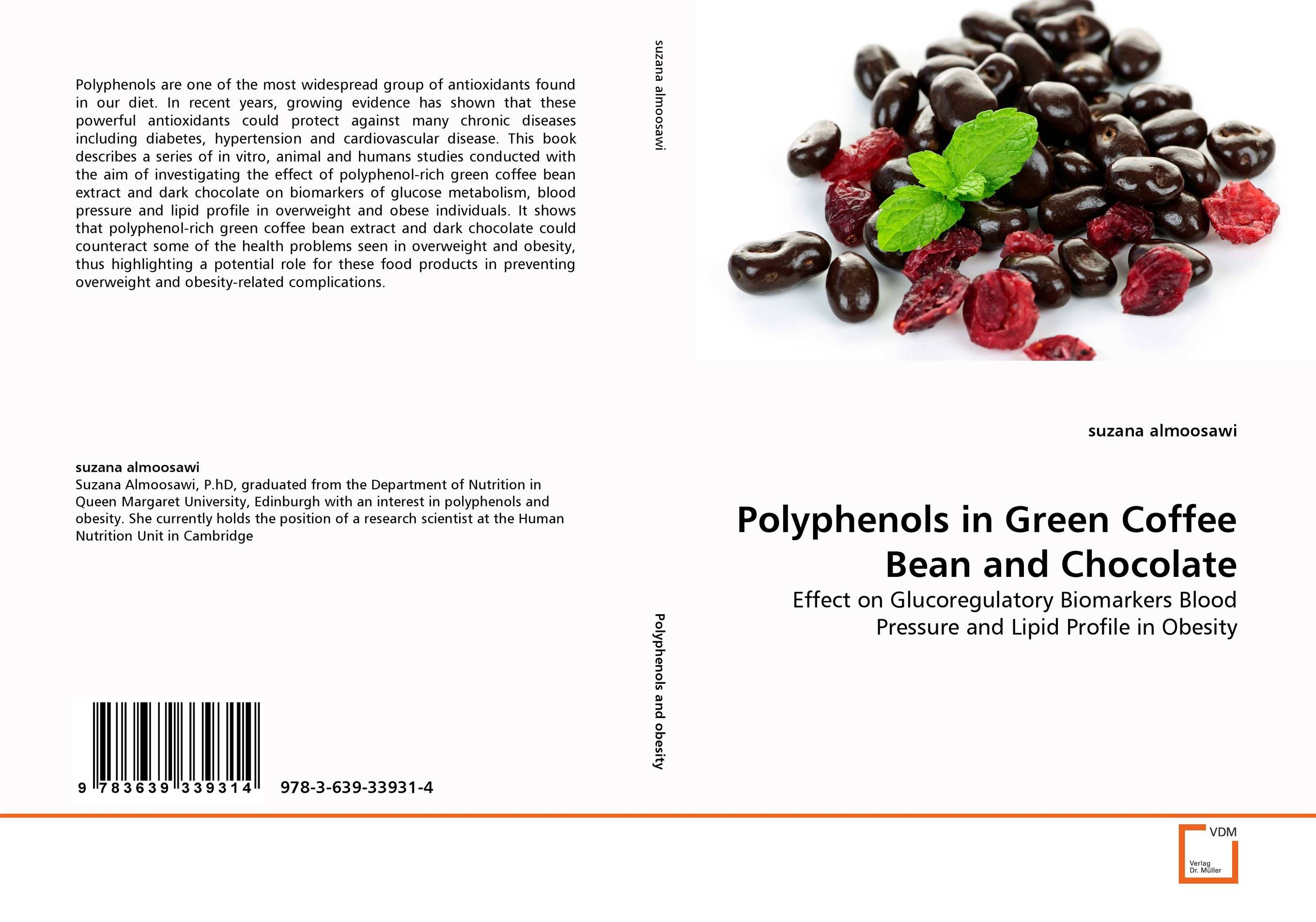 Polyphenols in Green Coffee Bean and Chocolate polyphenols in green coffee bean and chocolate