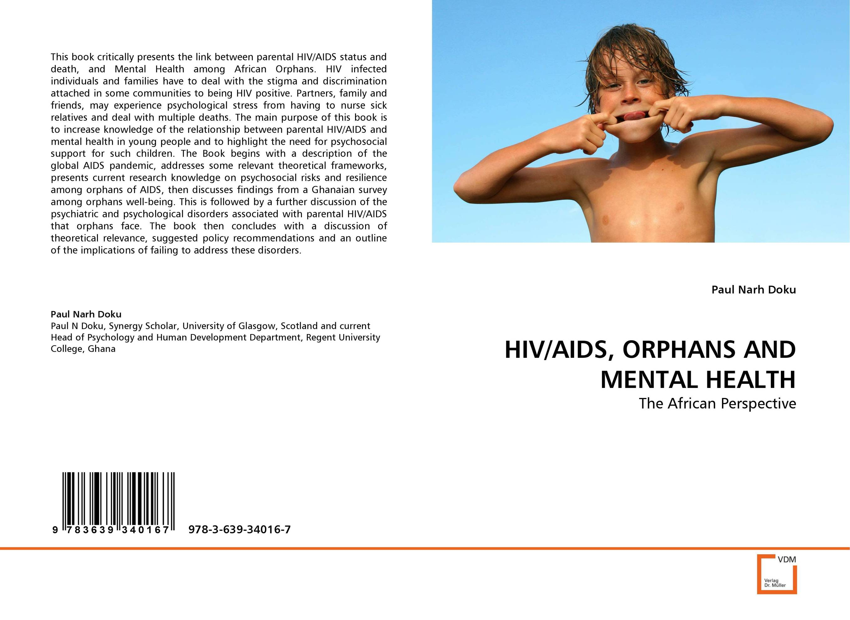 HIV/AIDS, ORPHANS AND MENTAL HEALTH an overview on hiv aids