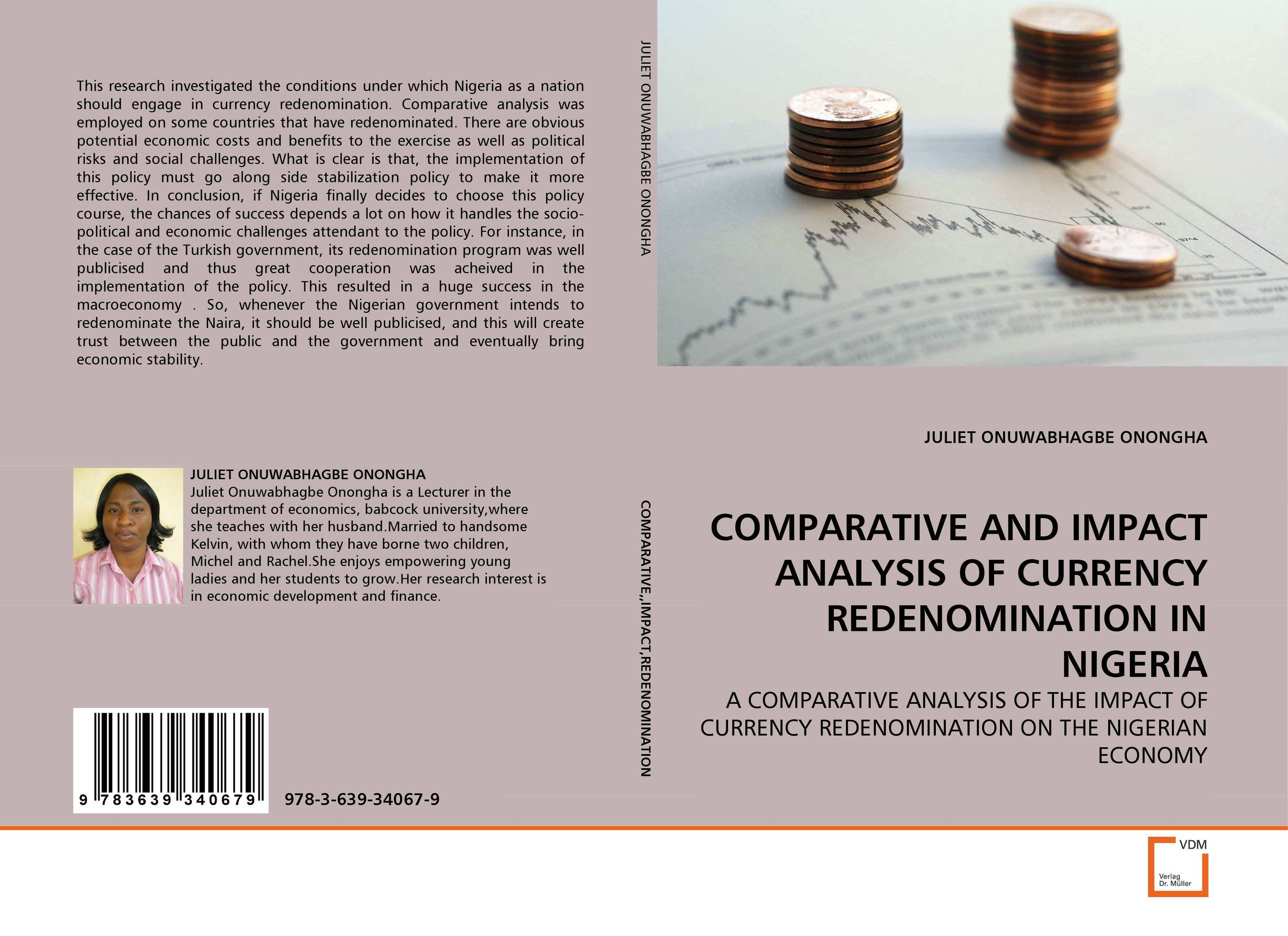 COMPARATIVE AND IMPACT ANALYSIS OF CURRENCY REDENOMINATION IN NIGERIA