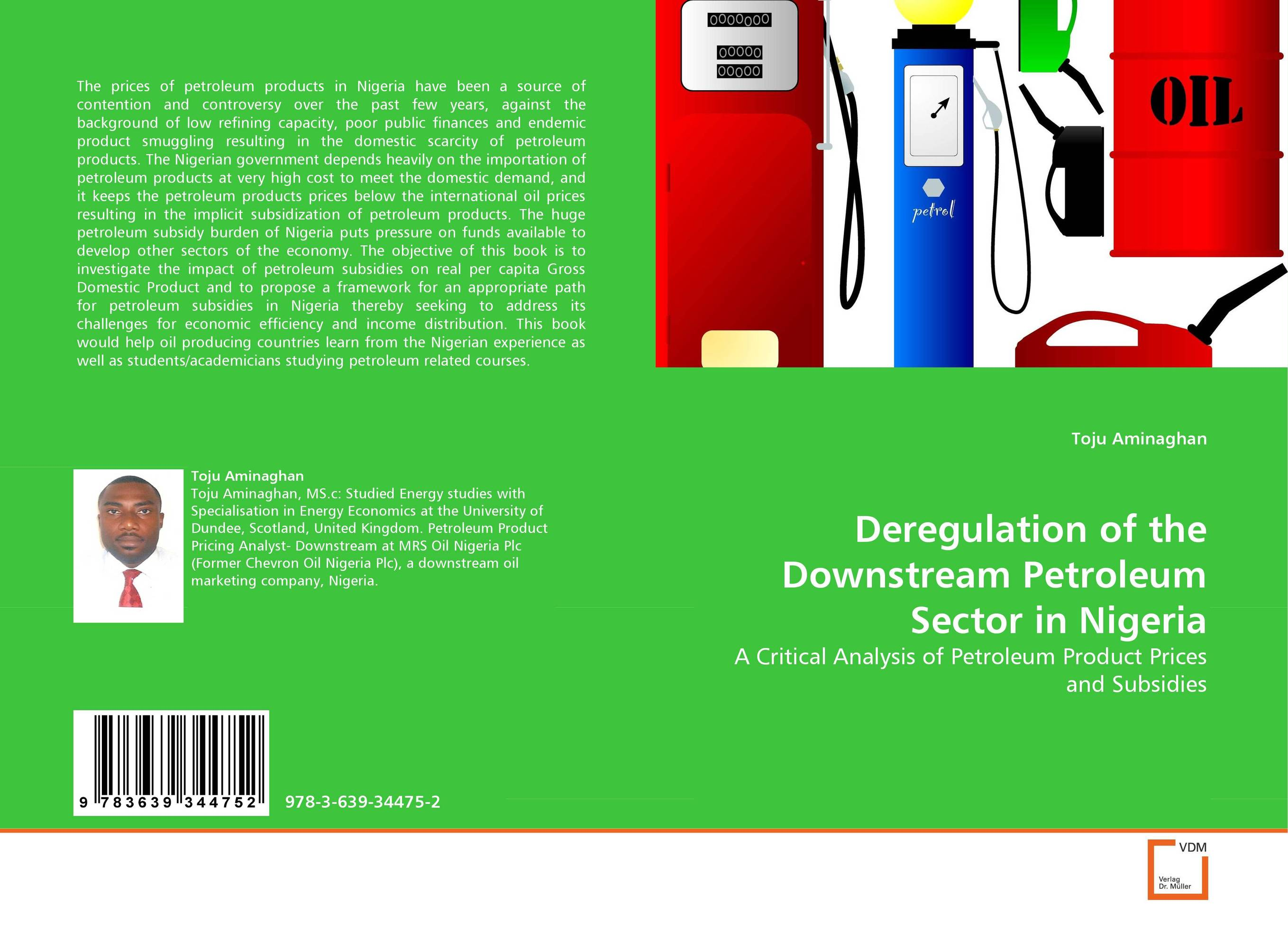 Deregulation of the Downstream Petroleum Sector in Nigeria comparative assessment of petroleum sharing contracts in nigeria