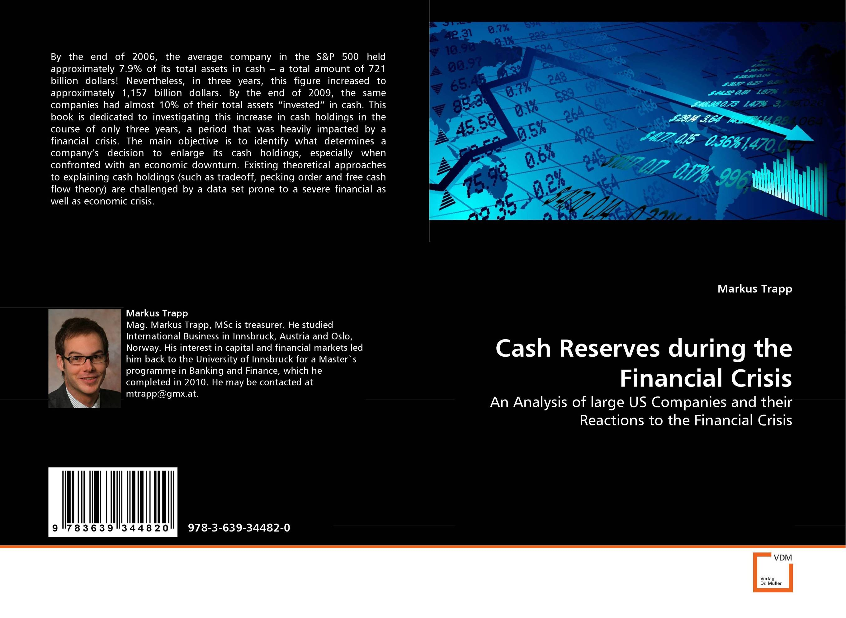 Cash Reserves during the Financial Crisis