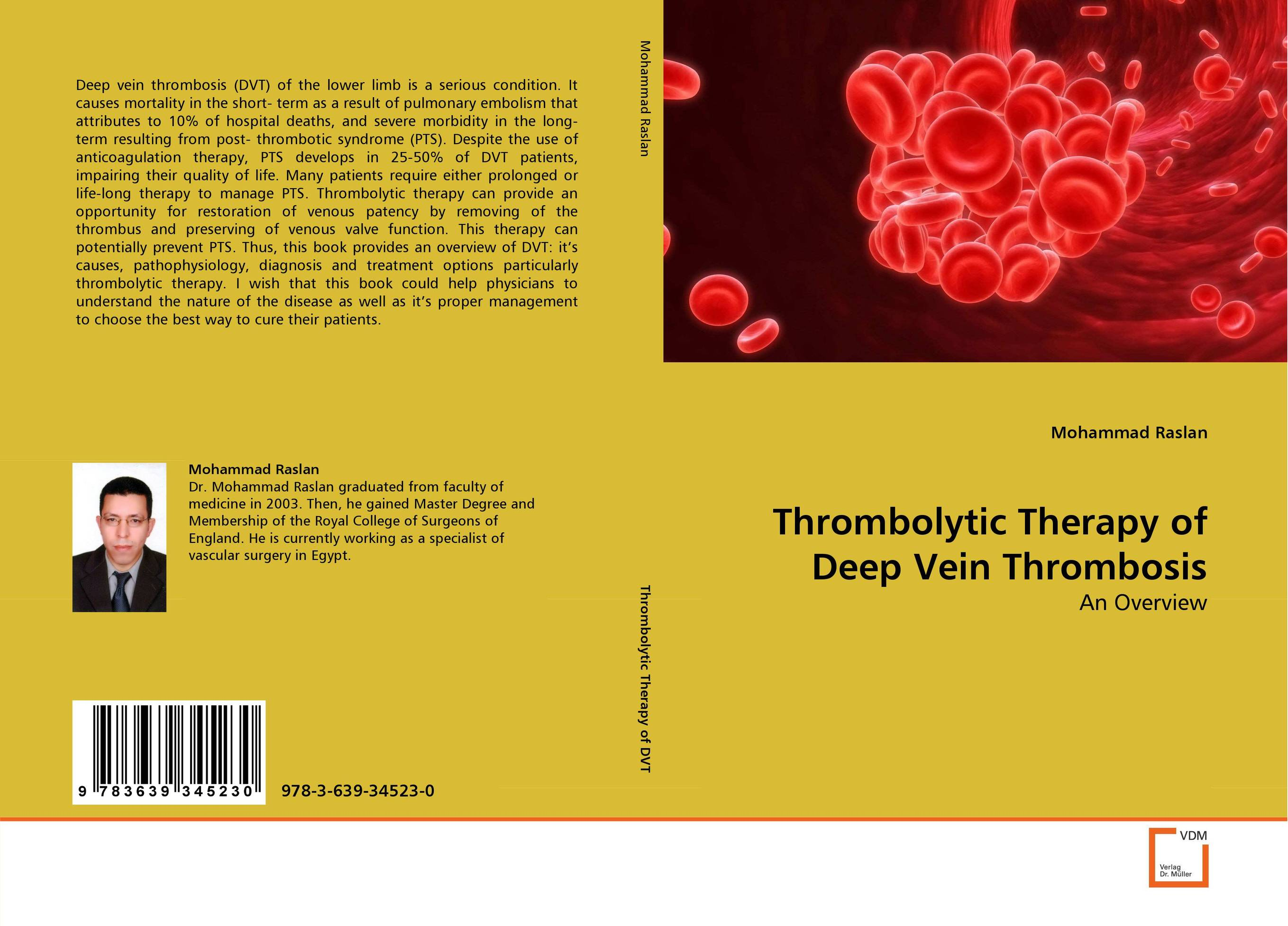 Thrombolytic Therapy of Deep Vein Thrombosis ноутбук lenovo thinkpad x1 yoga 20fq0041rt intel core i7 6500u 2 5 ghz 8192mb 256gb ssd no odd intel hd graphics lte wi fi bluetooth cam 14 0 2560x1440 touchscreen windows 10 64 bit