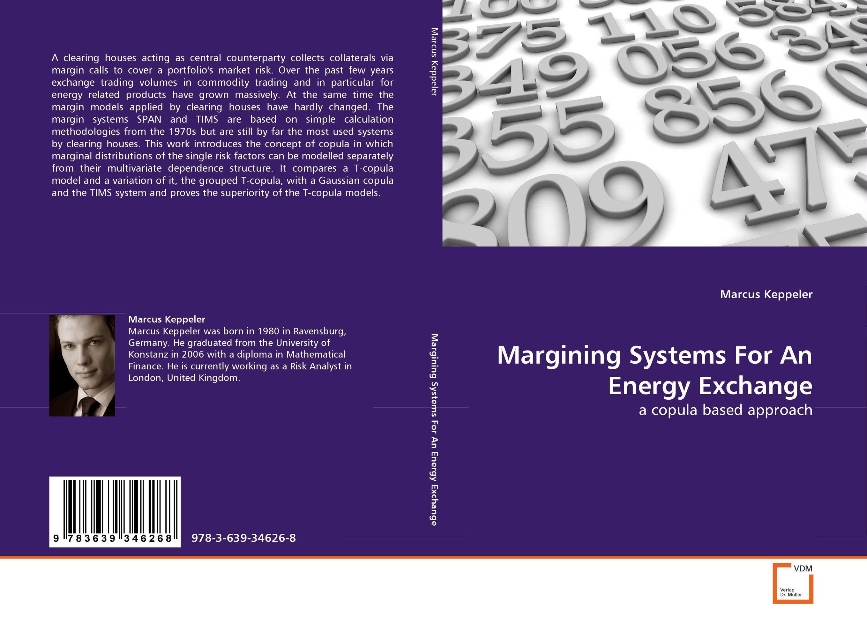 все цены на Margining Systems For An Energy Exchange