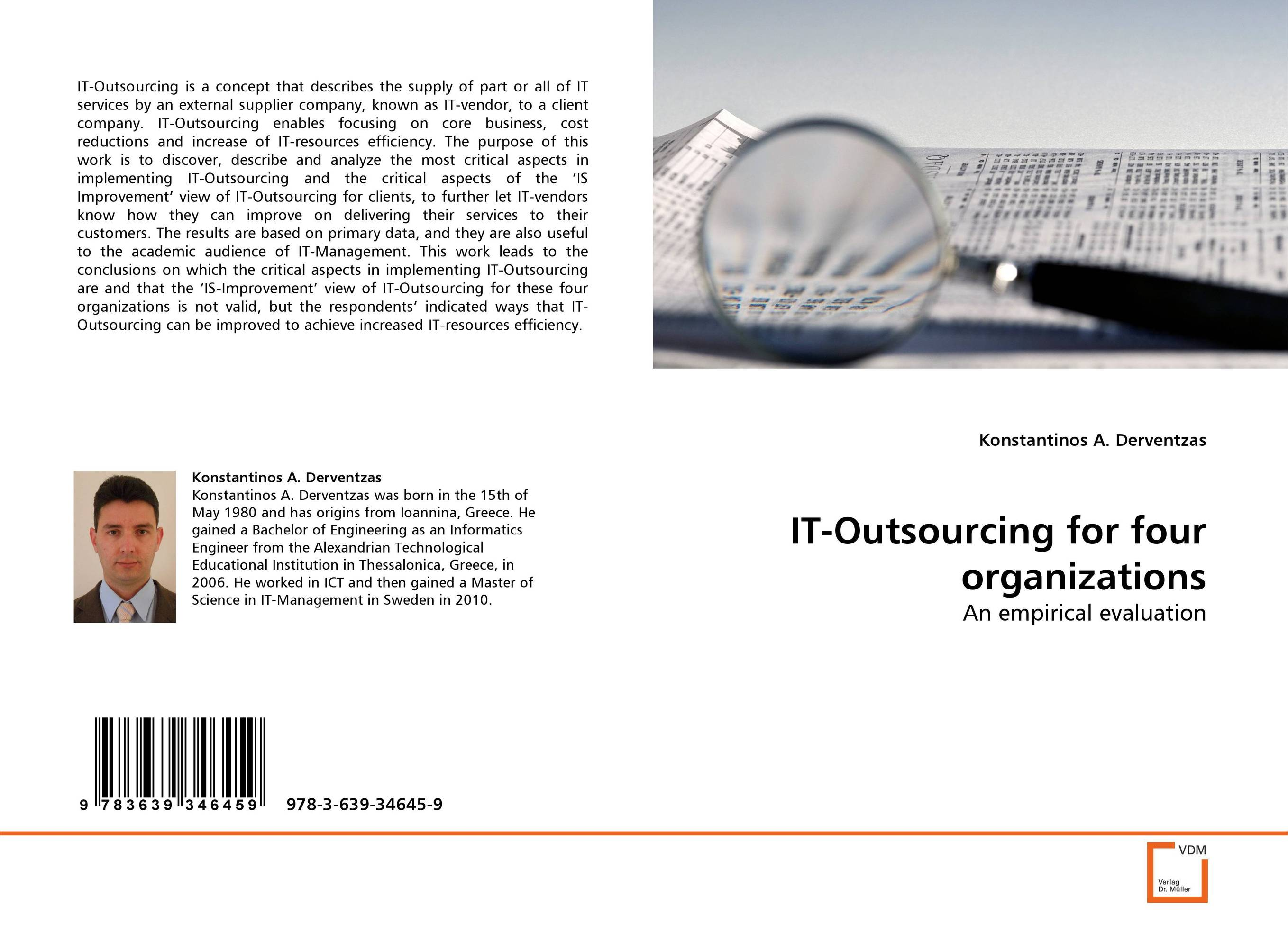 IT-Outsourcing for four organizations