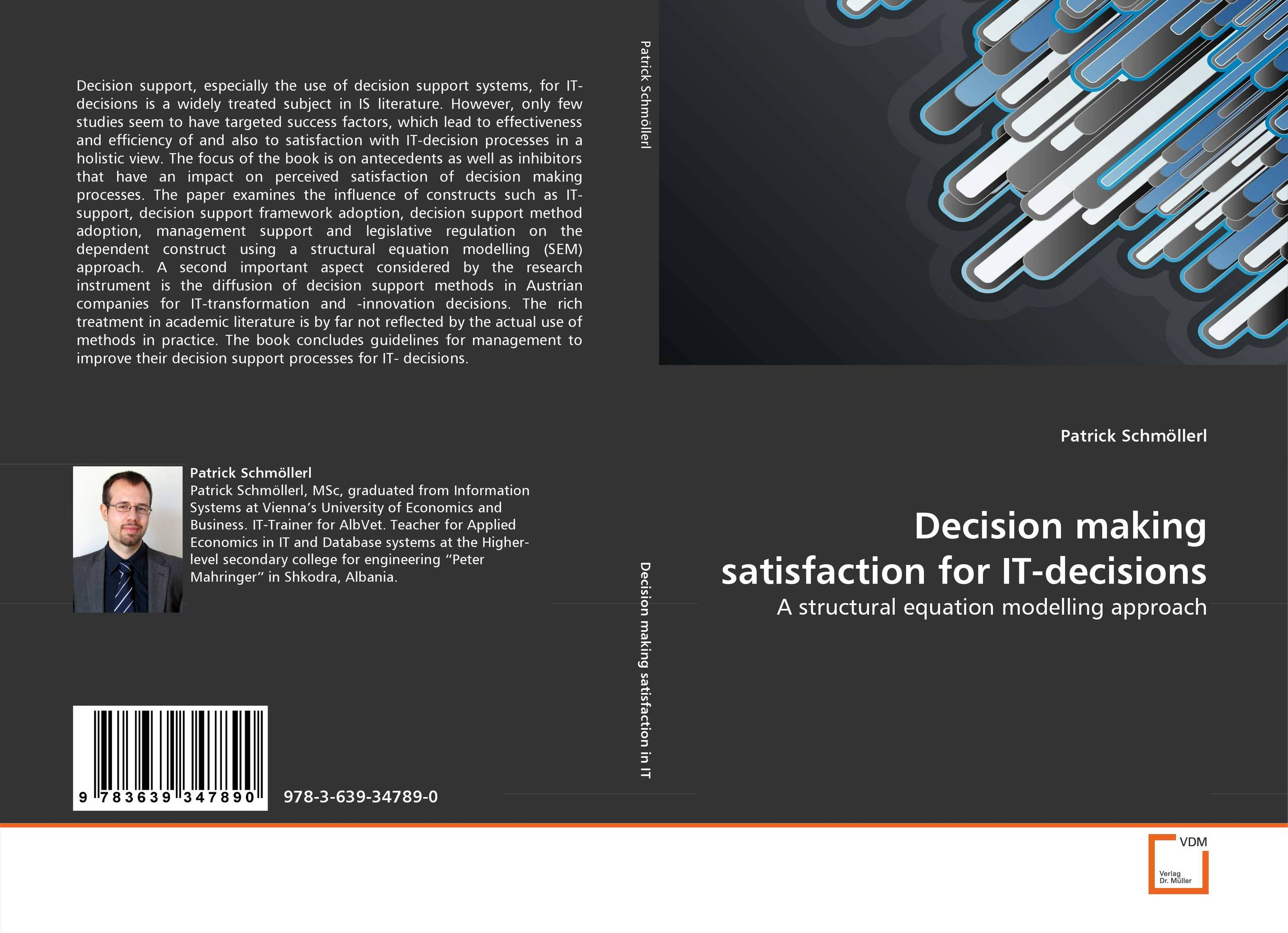 Decision making satisfaction for IT-decisions nicholas michael the little black book of decision making