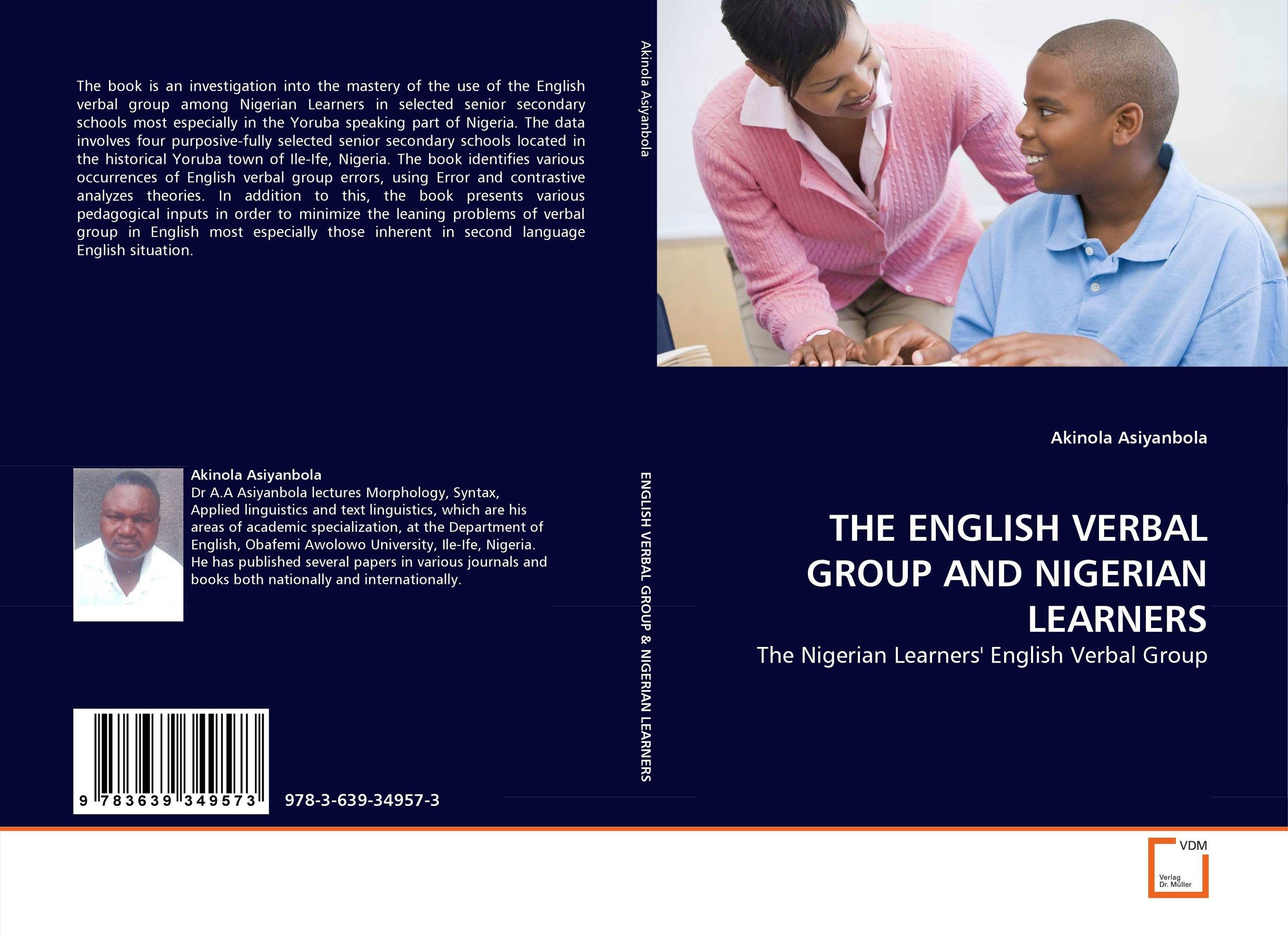 THE ENGLISH VERBAL GROUP AND NIGERIAN LEARNERS kulwindr kaur gurdial singh anne benedict nair and saroja dhanapal language errors in written english