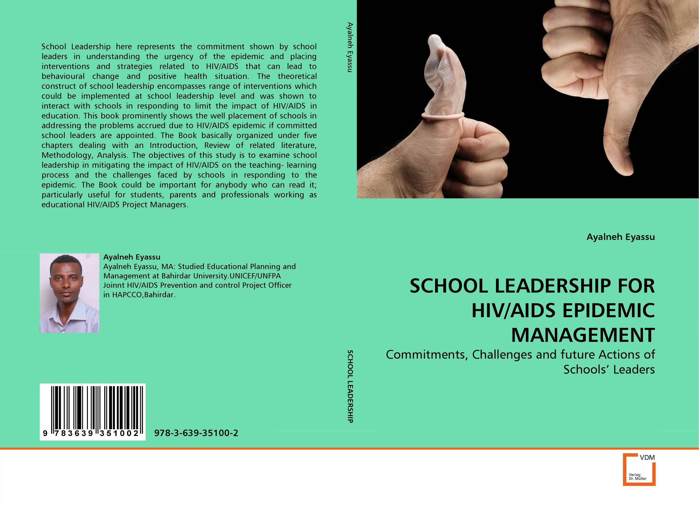 SCHOOL LEADERSHIP FOR HIV/AIDS EPIDEMIC MANAGEMENT role of school leadership in promoting moral integrity among students