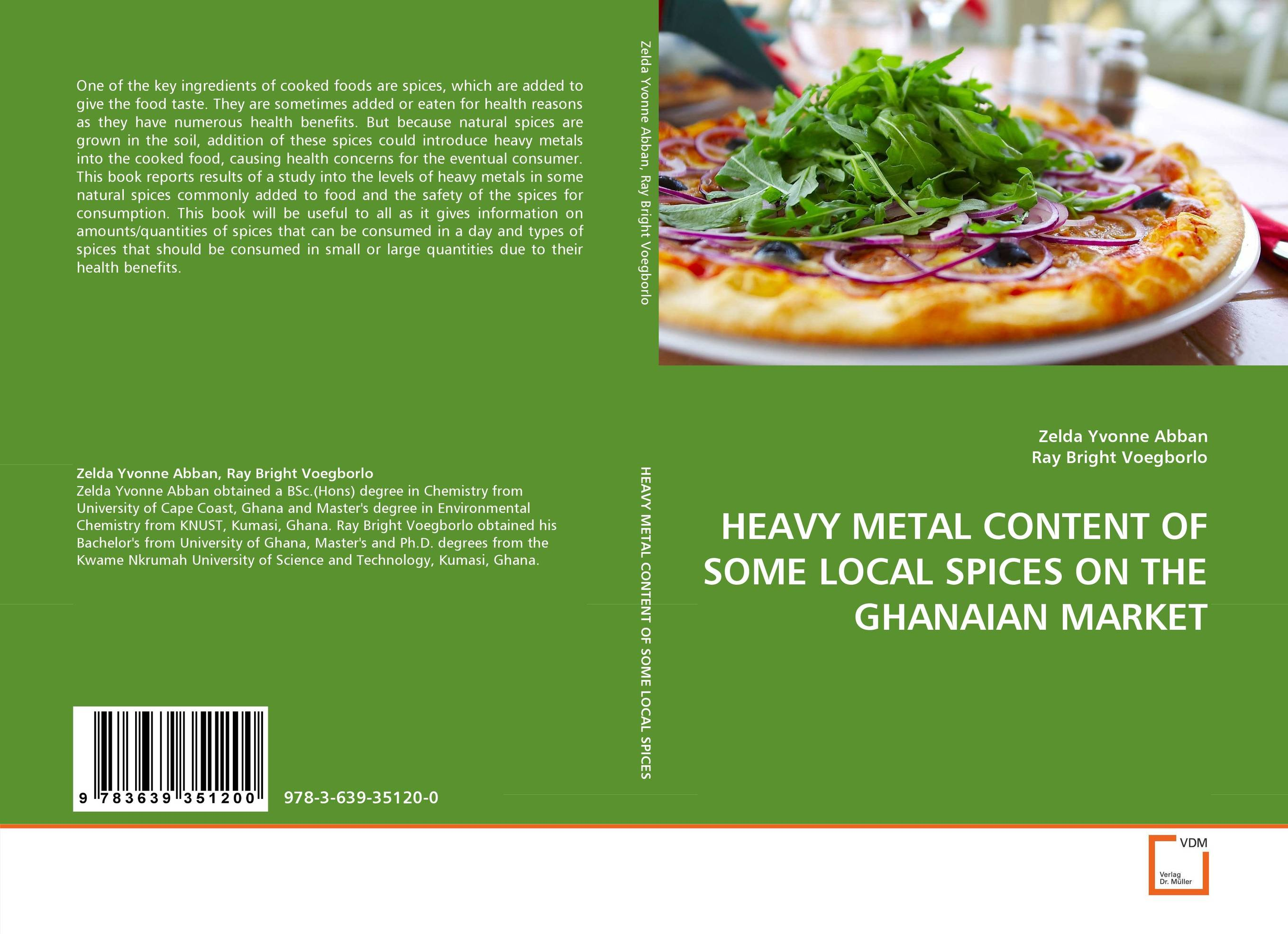 HEAVY METAL CONTENT OF SOME LOCAL SPICES ON THE GHANAIAN MARKET wound healing properties of some indigenous ghanaian plants