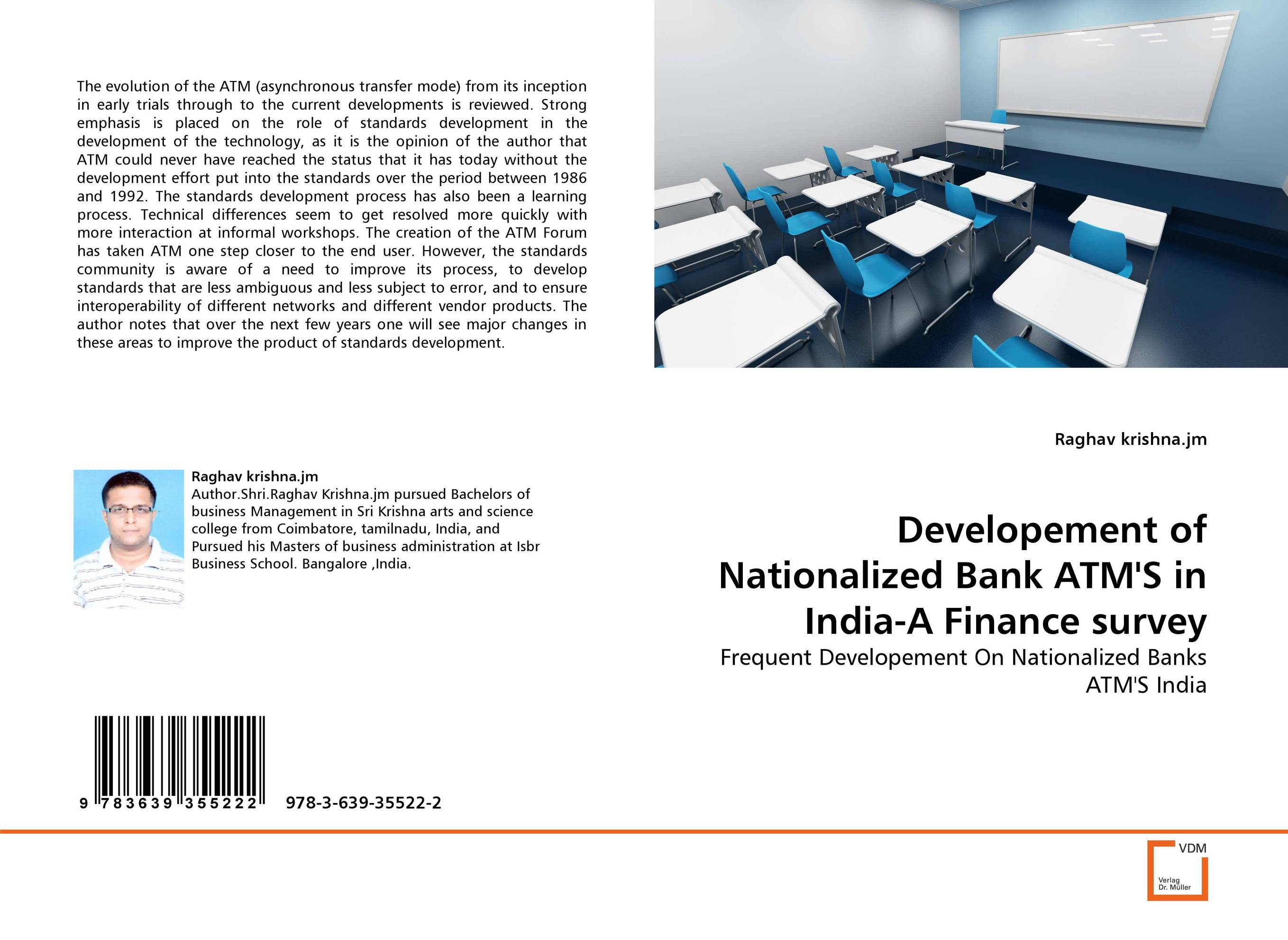 Developement of Nationalized Bank ATM''S in India-A Finance survey micro finance in india