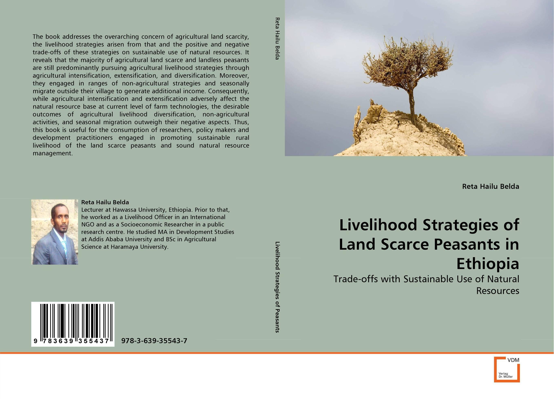 Livelihood Strategies of Land Scarce Peasants in Ethiopia agricultural development strategies the saudi experience