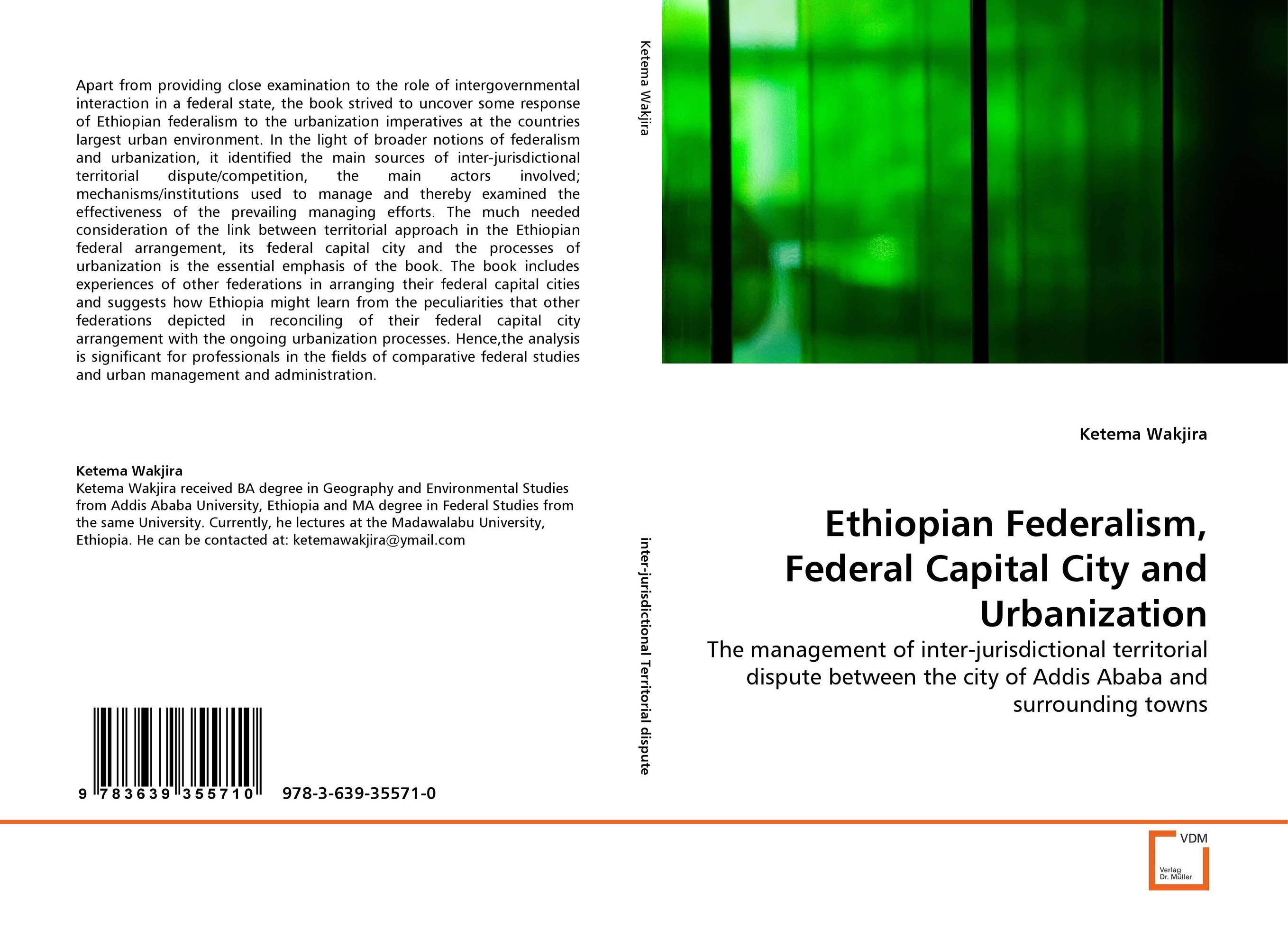 Ethiopian Federalism, Federal Capital City and Urbanization federalism and territorial cleavages