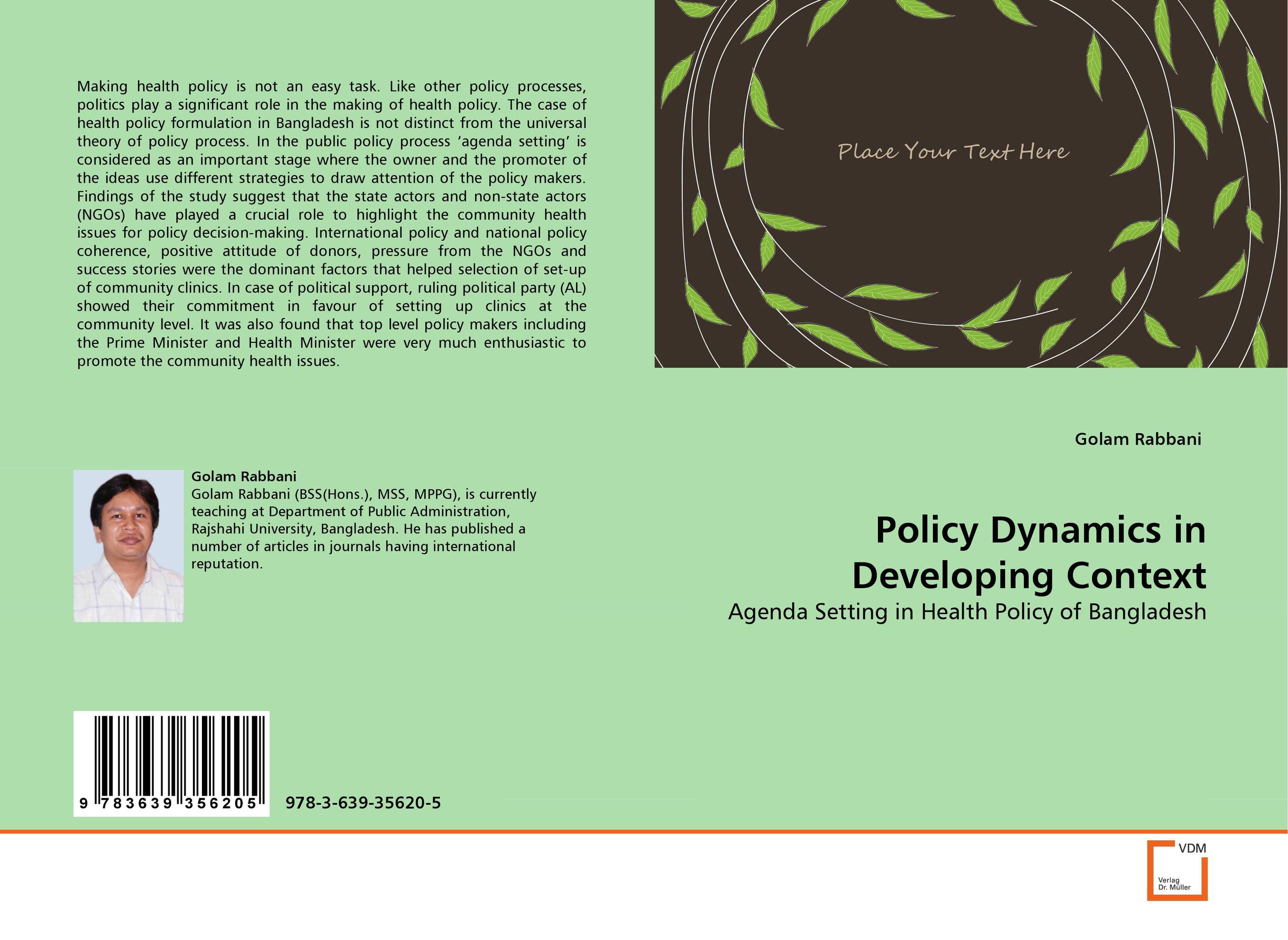 Policy Dynamics in Developing Context affair of state an