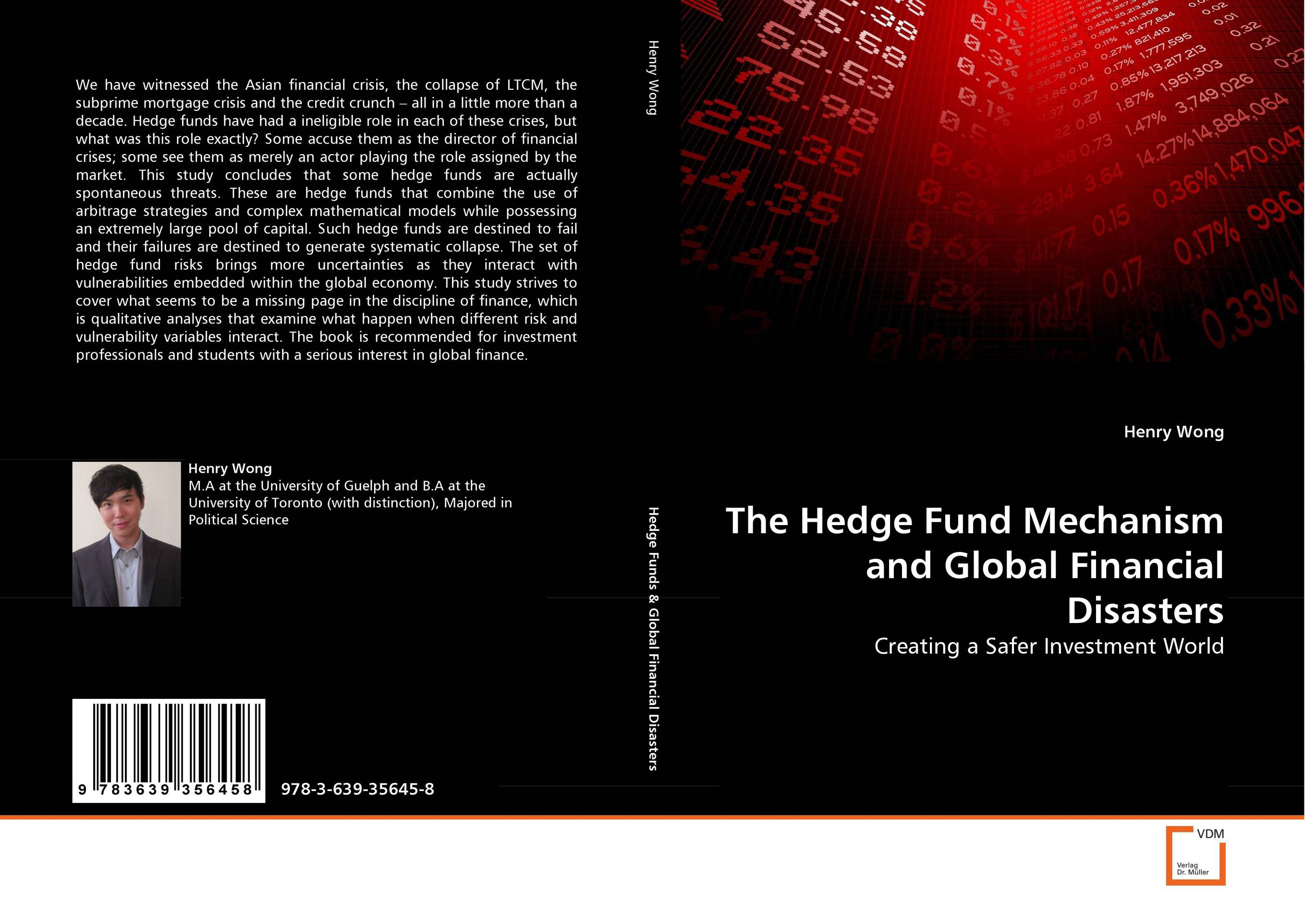 The Hedge Fund Mechanism and Global Financial Disasters sean casterline d investor s passport to hedge fund profits unique investment strategies for today s global capital markets