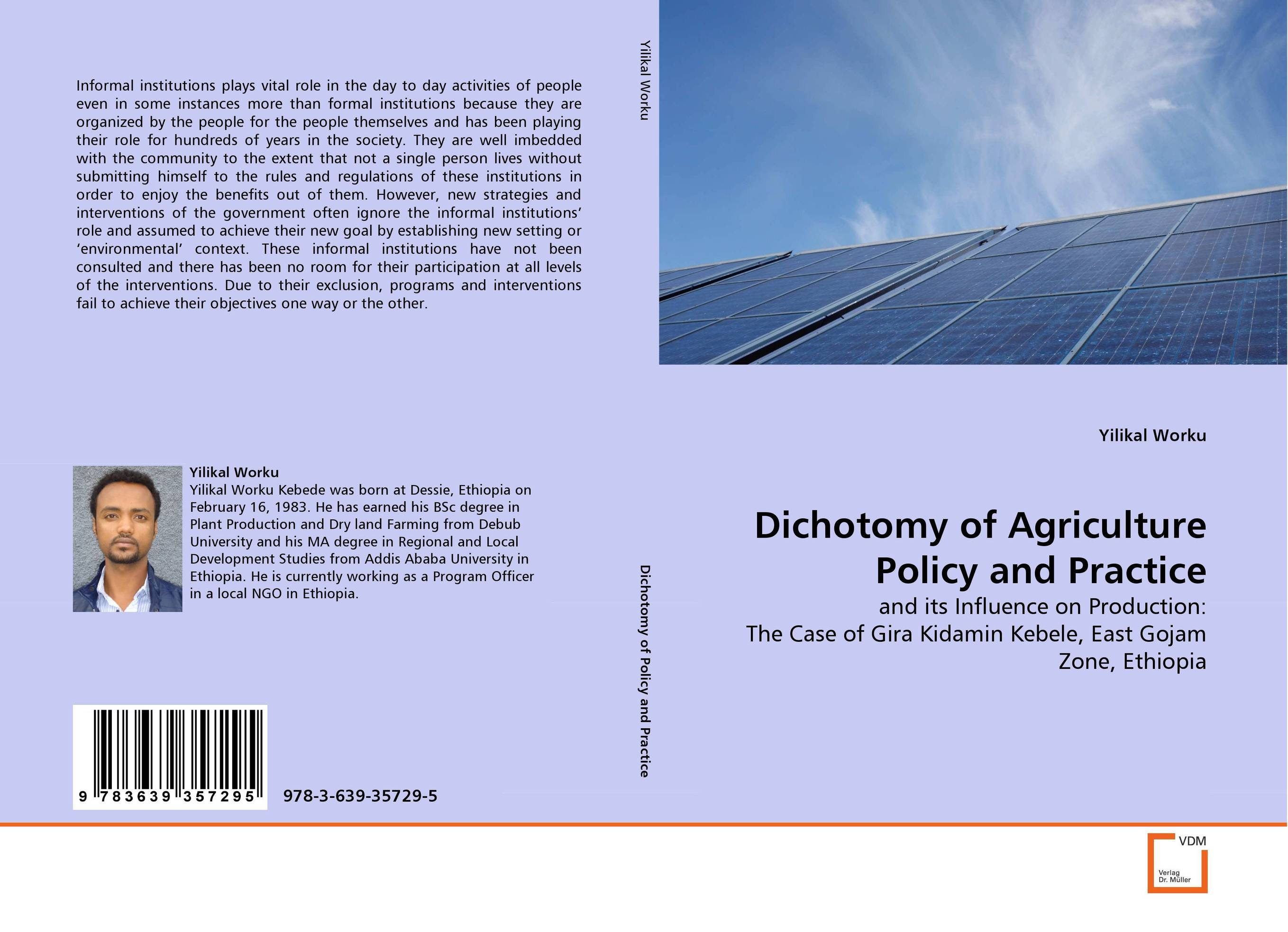Dichotomy of Agriculture Policy and Practice the role of evaluation as a mechanism for advancing principal practice