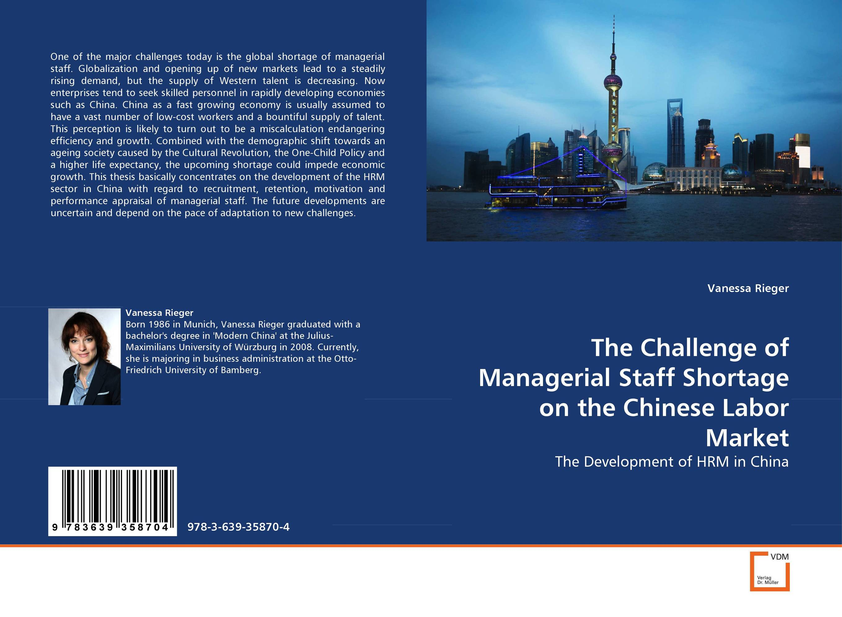 The Challenge of Managerial Staff Shortage on the Chinese Labor Market david holloman m china catalyst powering global growth by reaching the fastest growing consumer market in the world