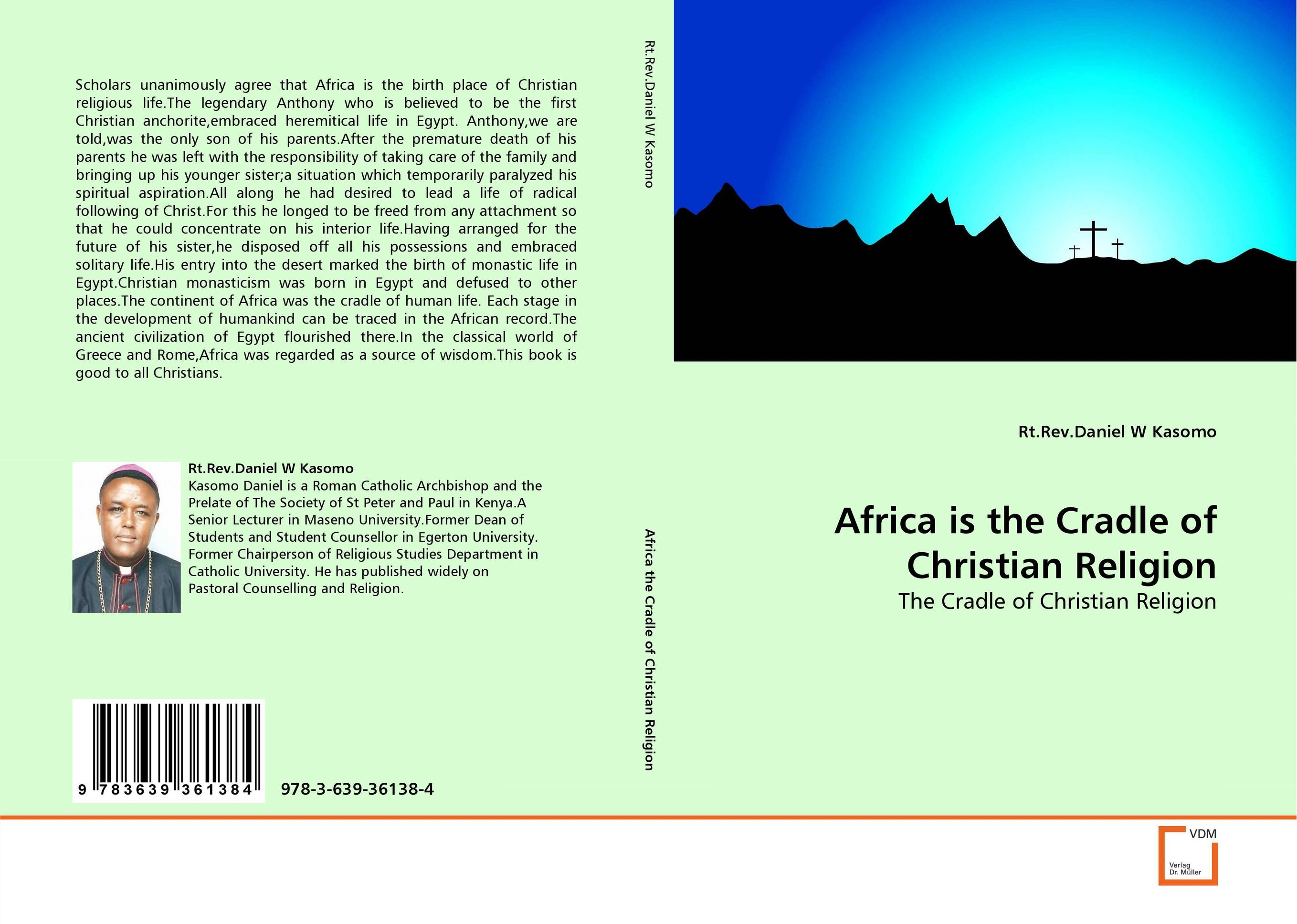 Africa is the Cradle of Christian Religion the cradle and the gun