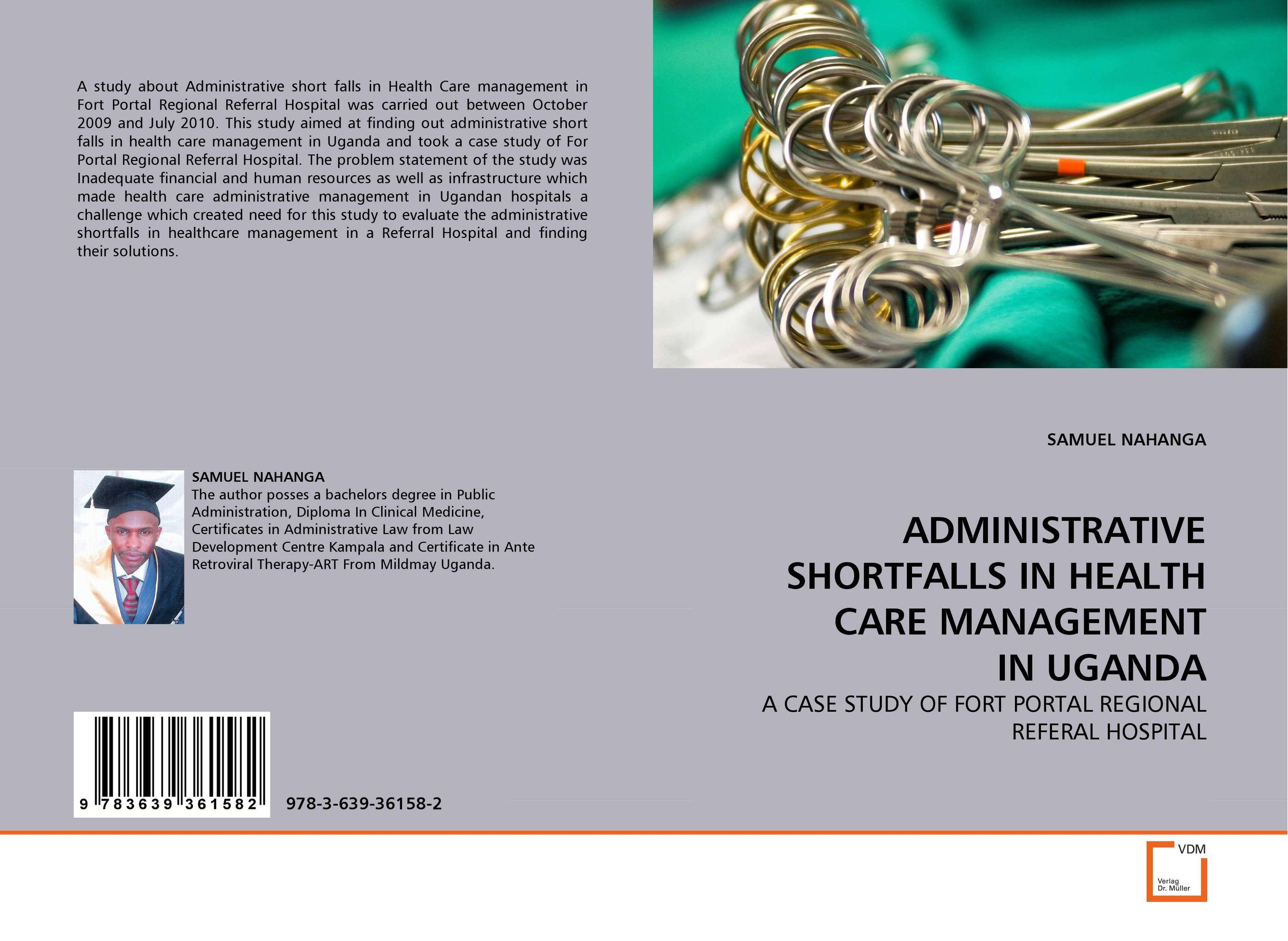 ADMINISTRATIVE SHORTFALLS IN HEALTH CARE MANAGEMENT IN UGANDA