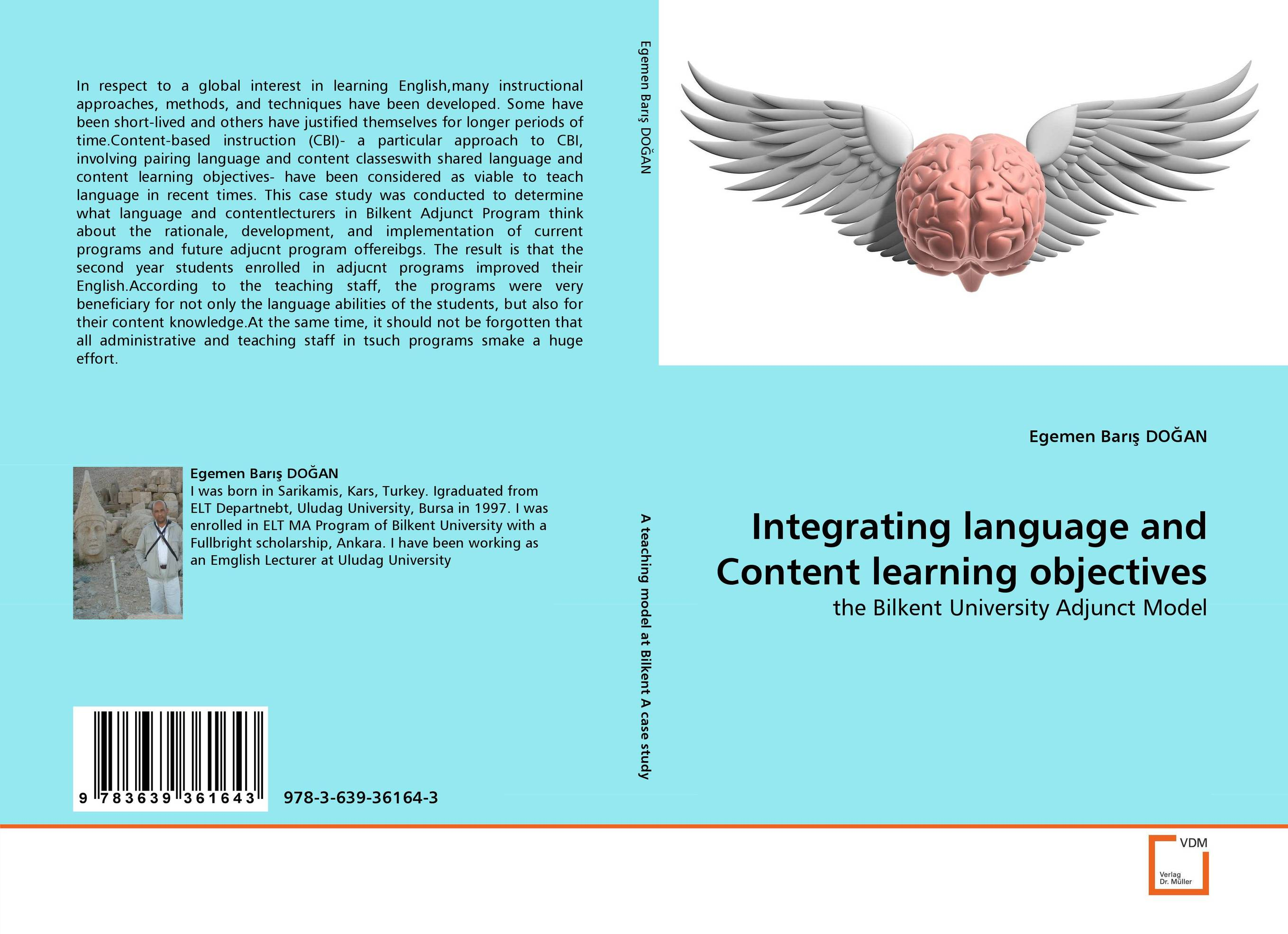 Integrating language and Content learning objectives learner autonomy and web based language learning wbll
