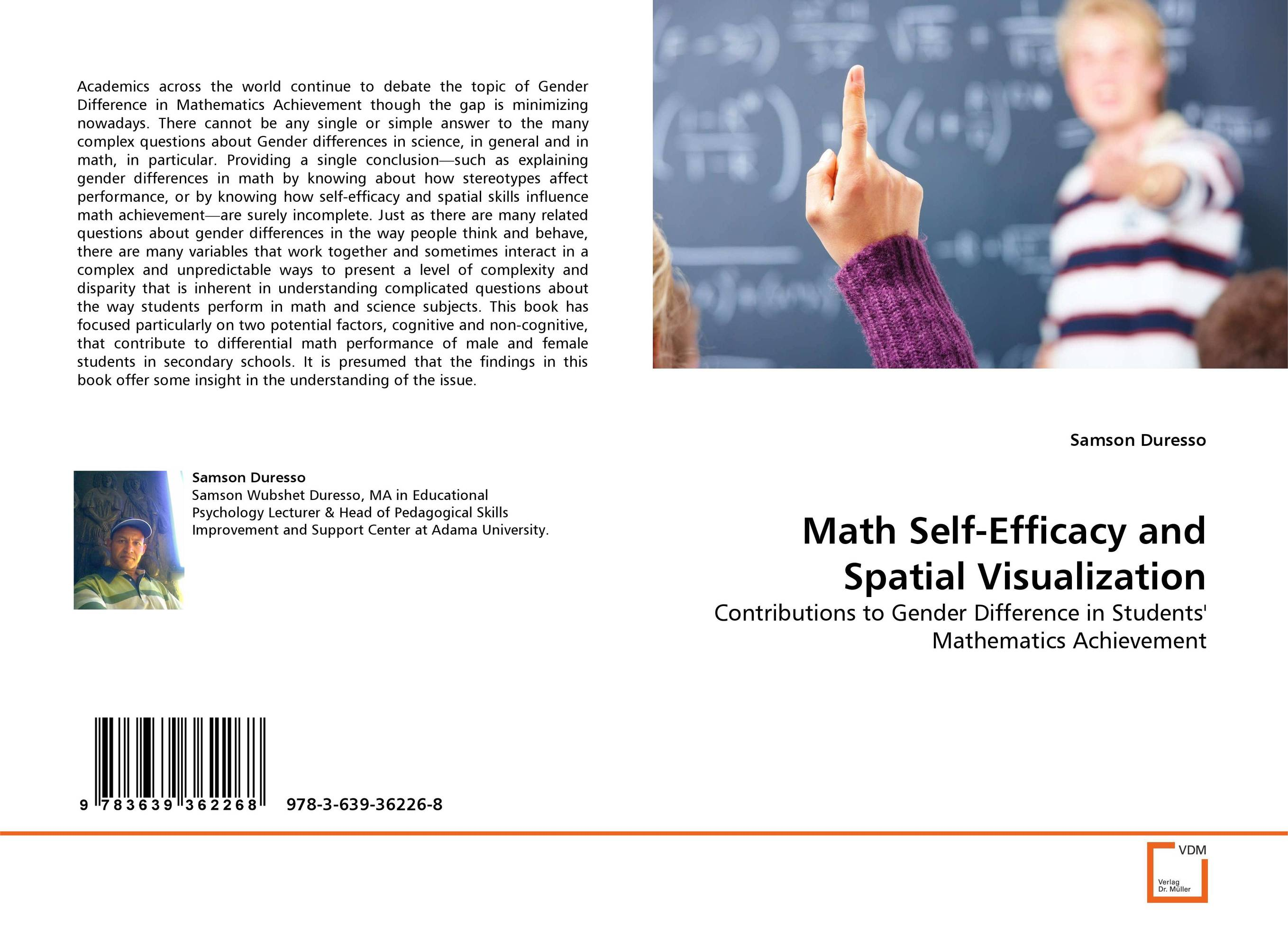 Math Self-Efficacy and Spatial Visualization jo boaler mathematical mindsets unleashing students potential through creative math inspiring messages and innovative teaching