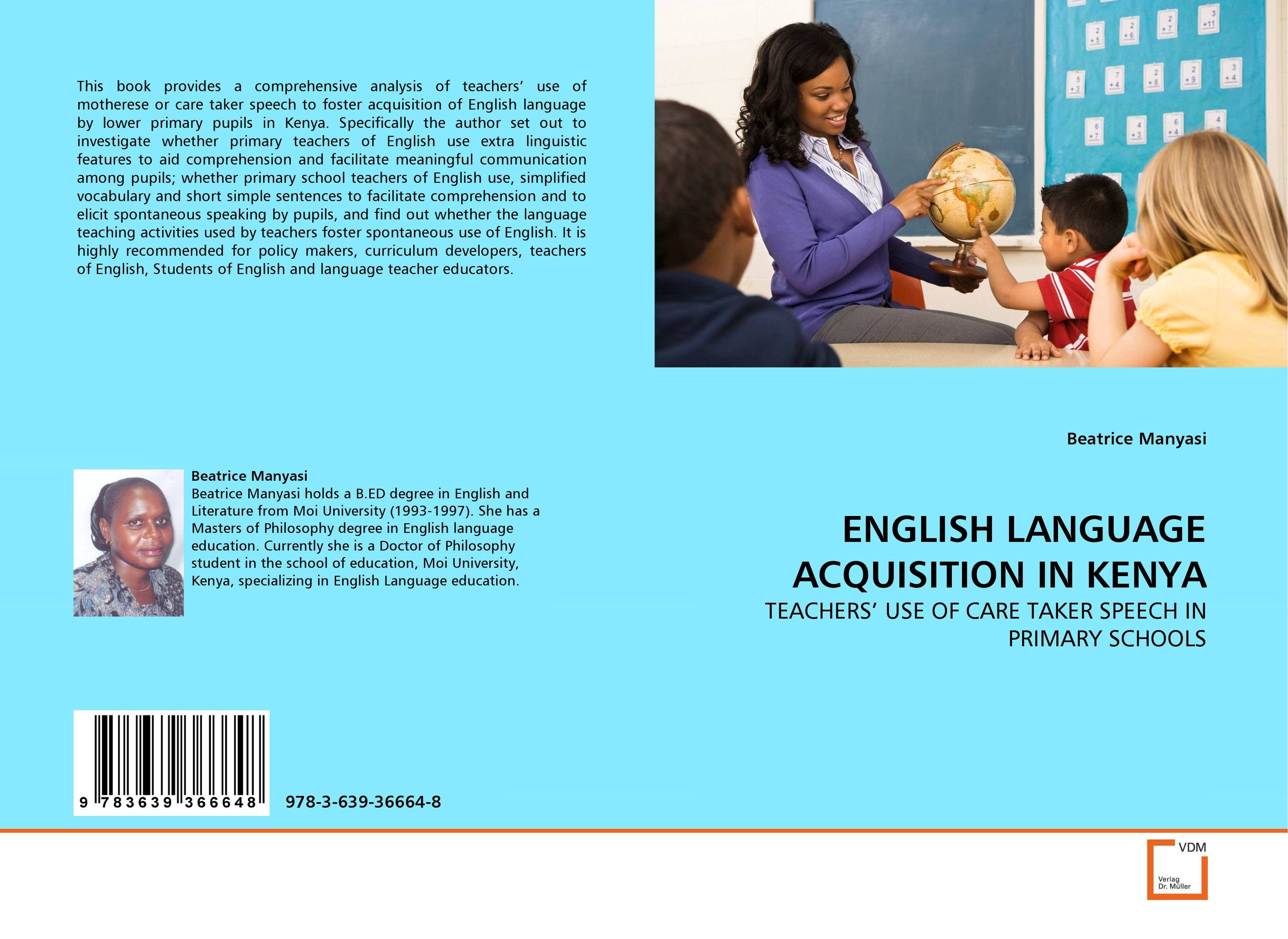 ENGLISH LANGUAGE ACQUISITION IN KENYA teacher s use of english coursebooks with primary school learners