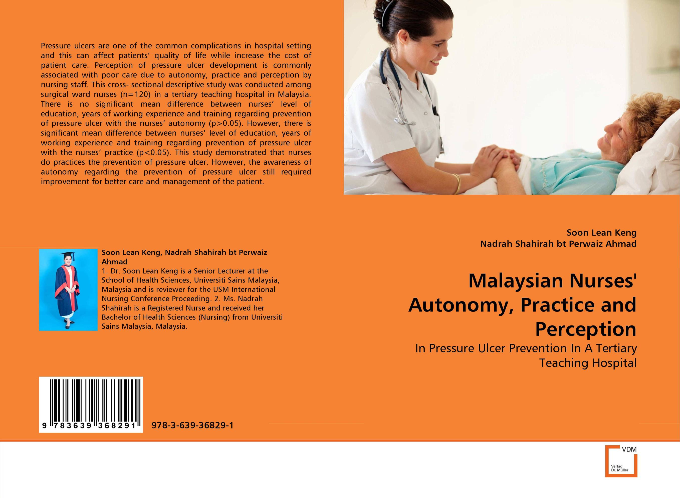 Malaysian Nurses'' Autonomy, Practice and Perception