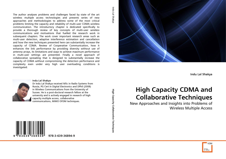 High Capacity CDMA and Collaborative Techniques