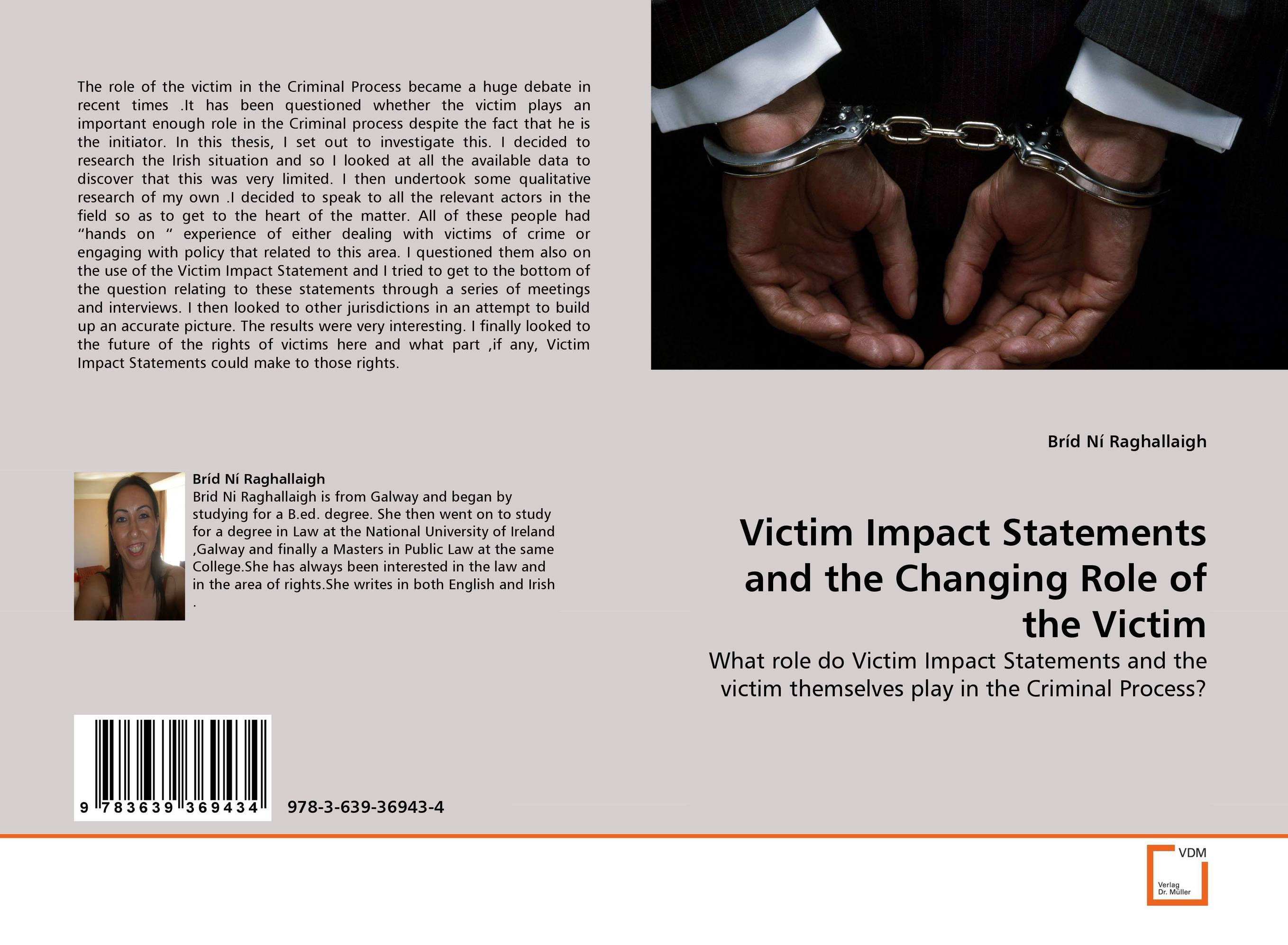Victim Impact Statements and the Changing Role of the Victim