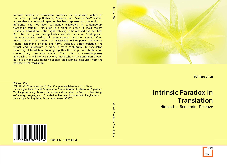 Intrinsic Paradox in Translation deconstruction and translation