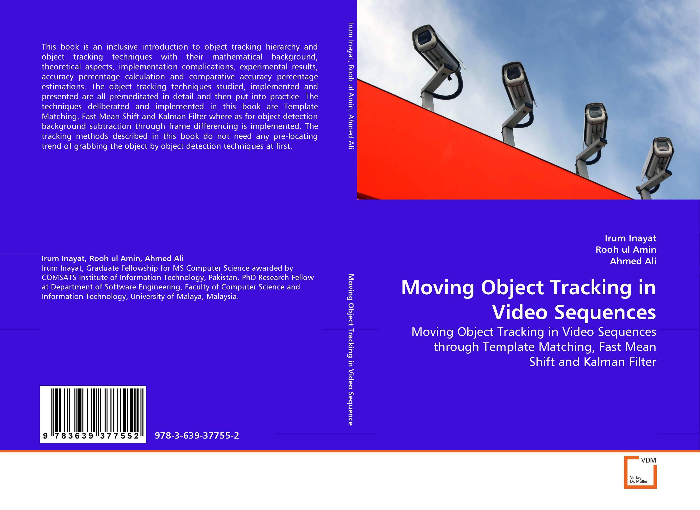 Moving Object Tracking in Video Sequences video object tracking