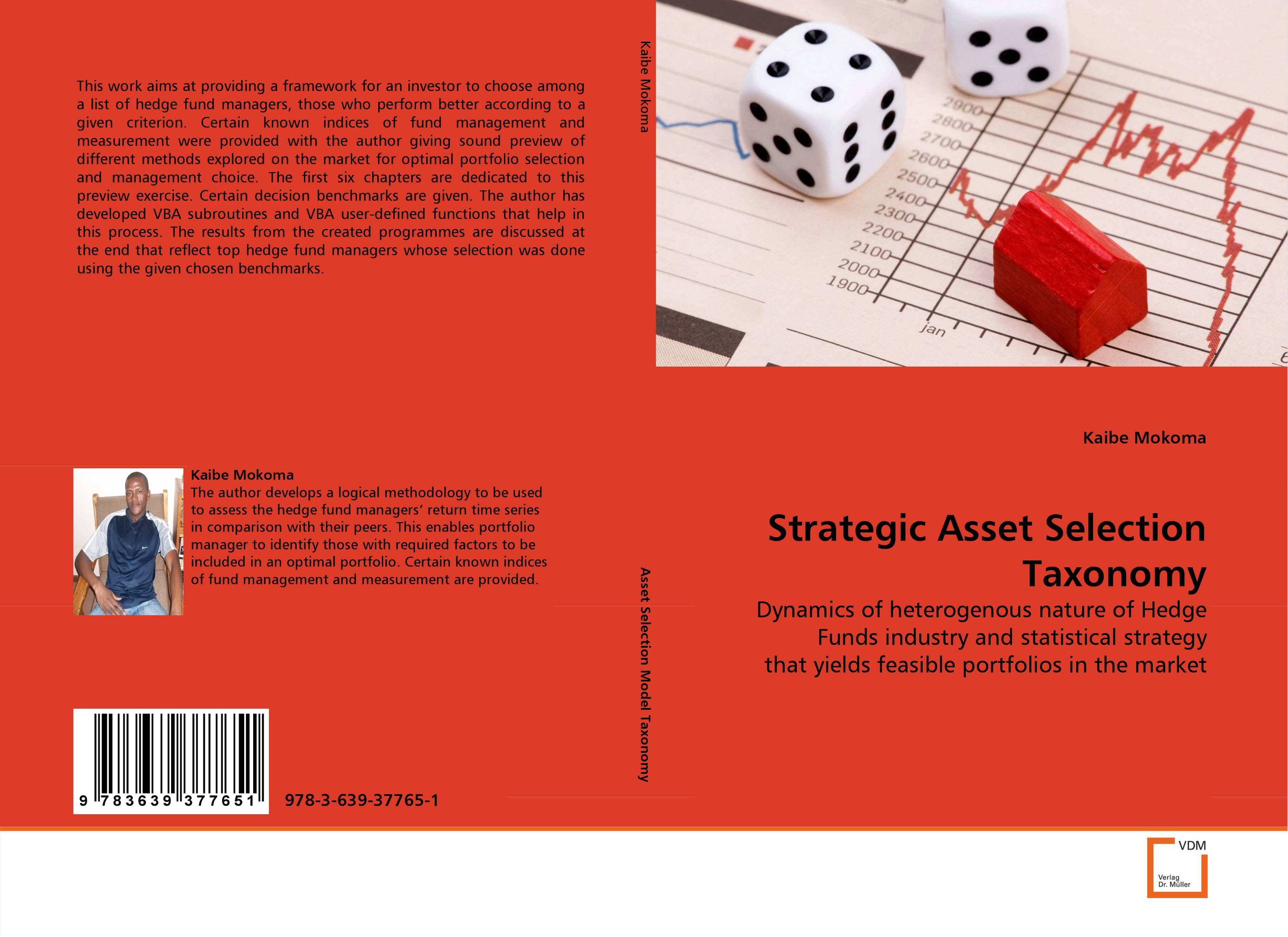 Strategic Asset Selection Taxonomy daniel strachman a the fundamentals of hedge fund management how to successfully launch and operate a hedge fund