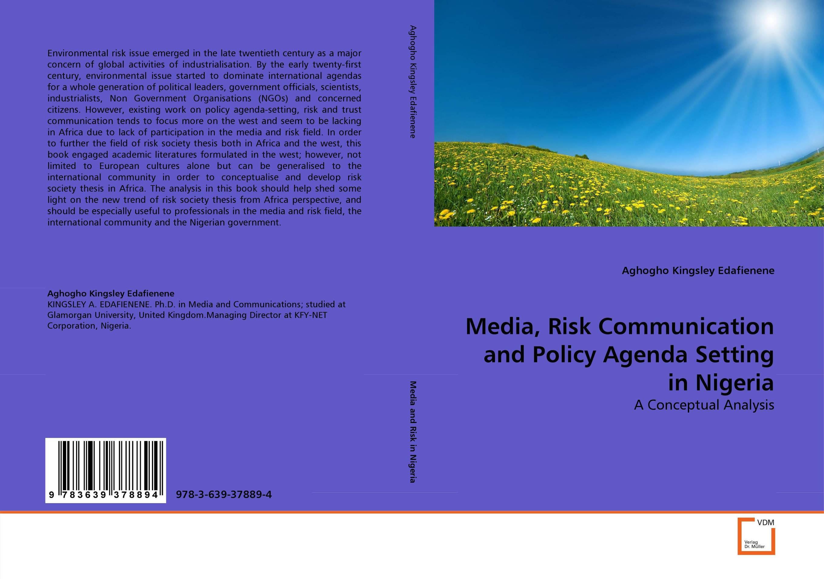 Media, Risk Communication and Policy Agenda Setting in Nigeria risk communication risky business in a risk society