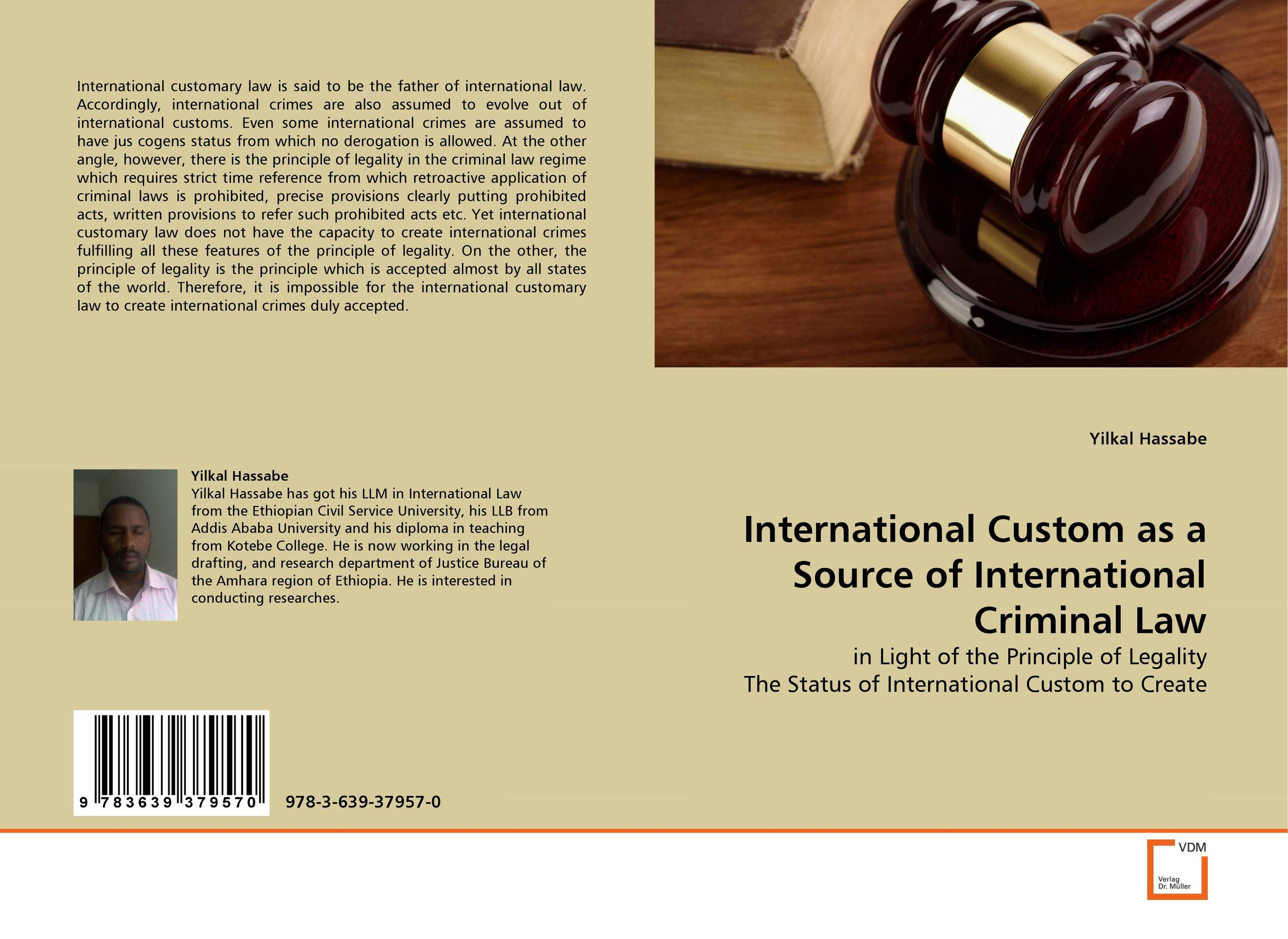 International Custom as a Source of International Criminal Law