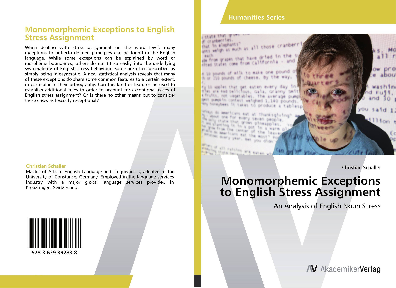 Monomorphemic Exceptions to English Stress Assignment jez alborough some dogs do