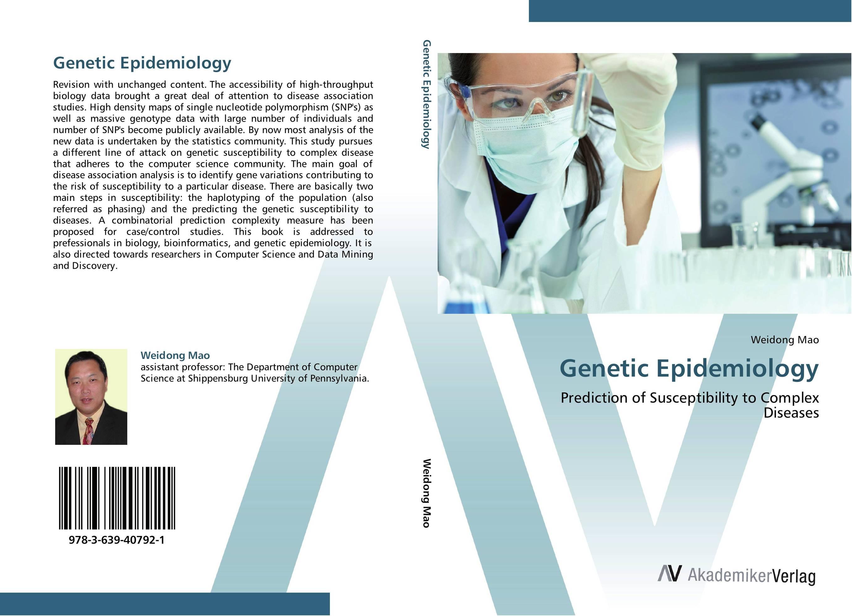 Genetic Epidemiology harshal bafna ajithkrishnan c g and thanveer kalantharakath genetic epidemiology of oral diseases