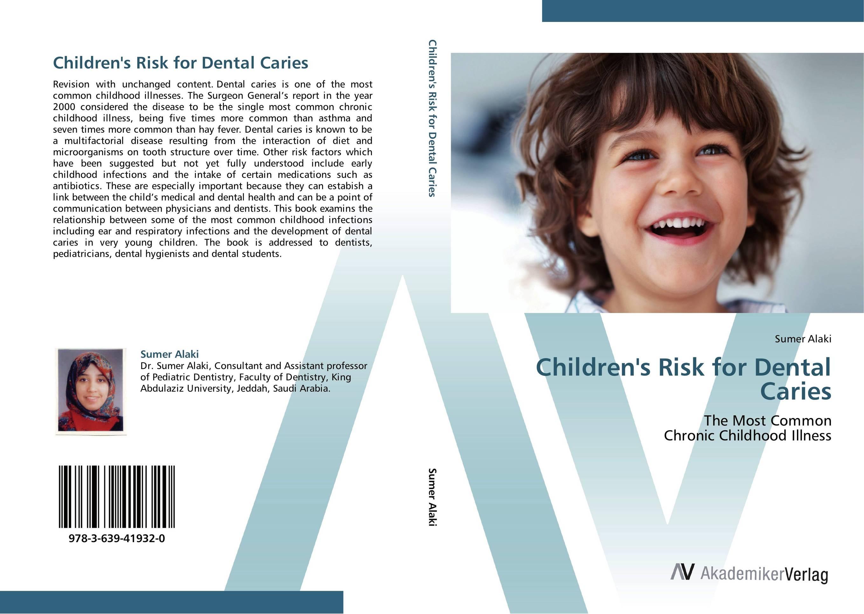 Children's Risk for Dental Caries dissected model of dental disease dental disease pathology decomposition model