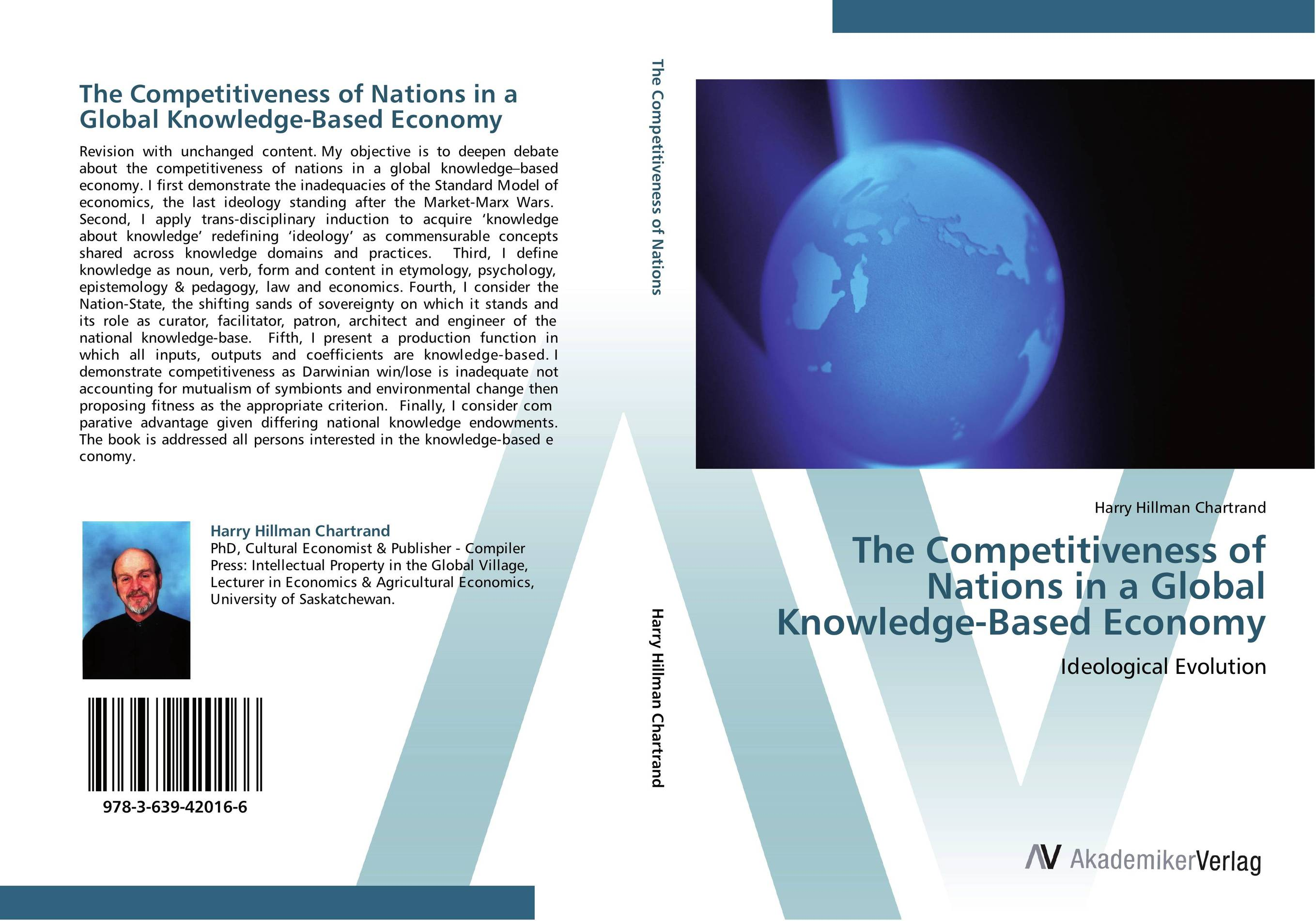 The Competitiveness of Nations in a Global Knowledge-Based Economy see yan lin the global economy in turbulent times