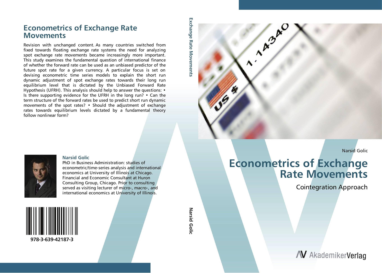 Econometrics of Exchange Rate Movements
