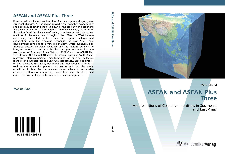 ASEAN and ASEAN Plus Three