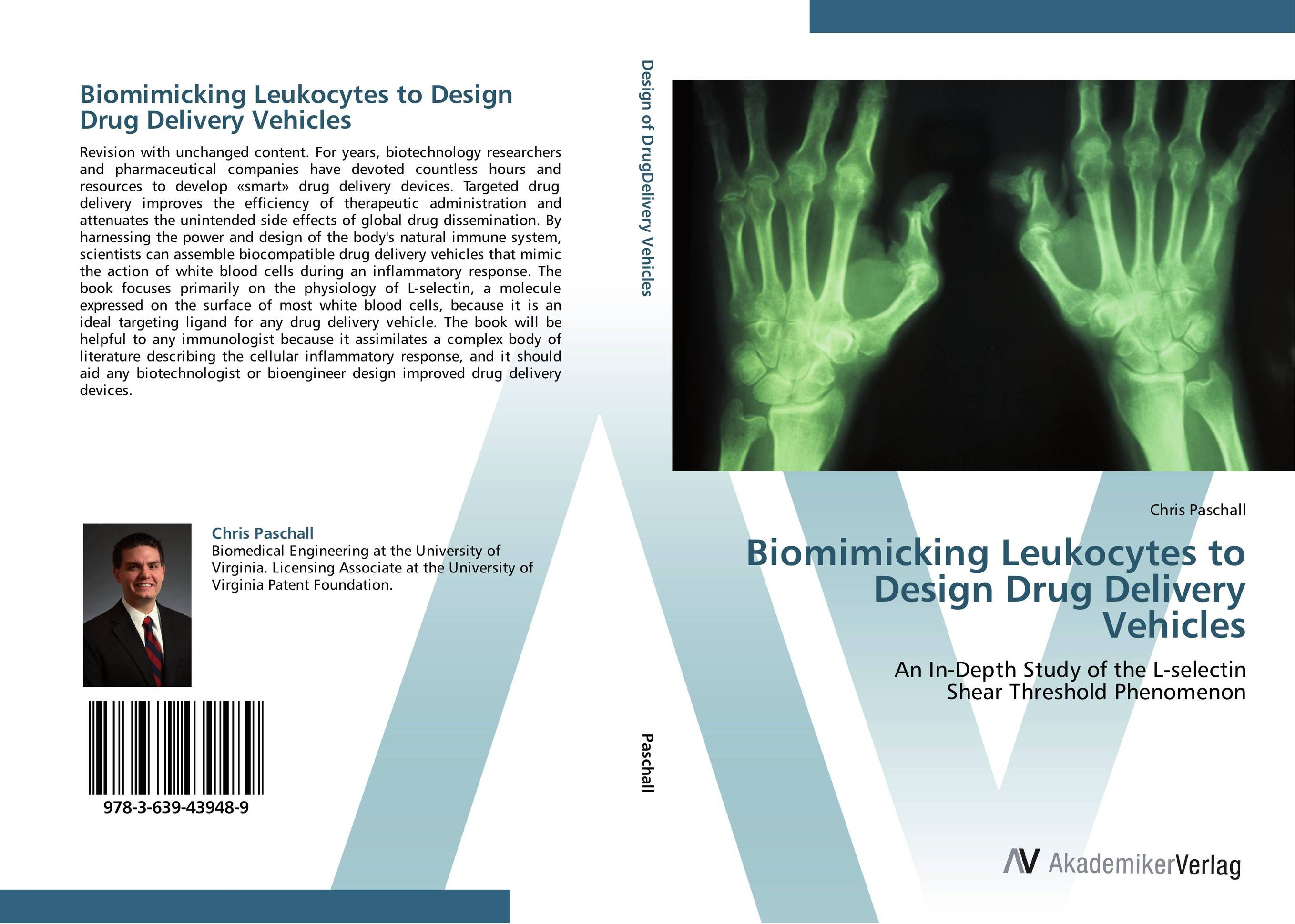 Biomimicking Leukocytes to Design Drug Delivery Vehicles drug discovery and design