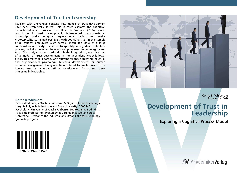 Development of Trust in Leadership rethinking leadership development in schools
