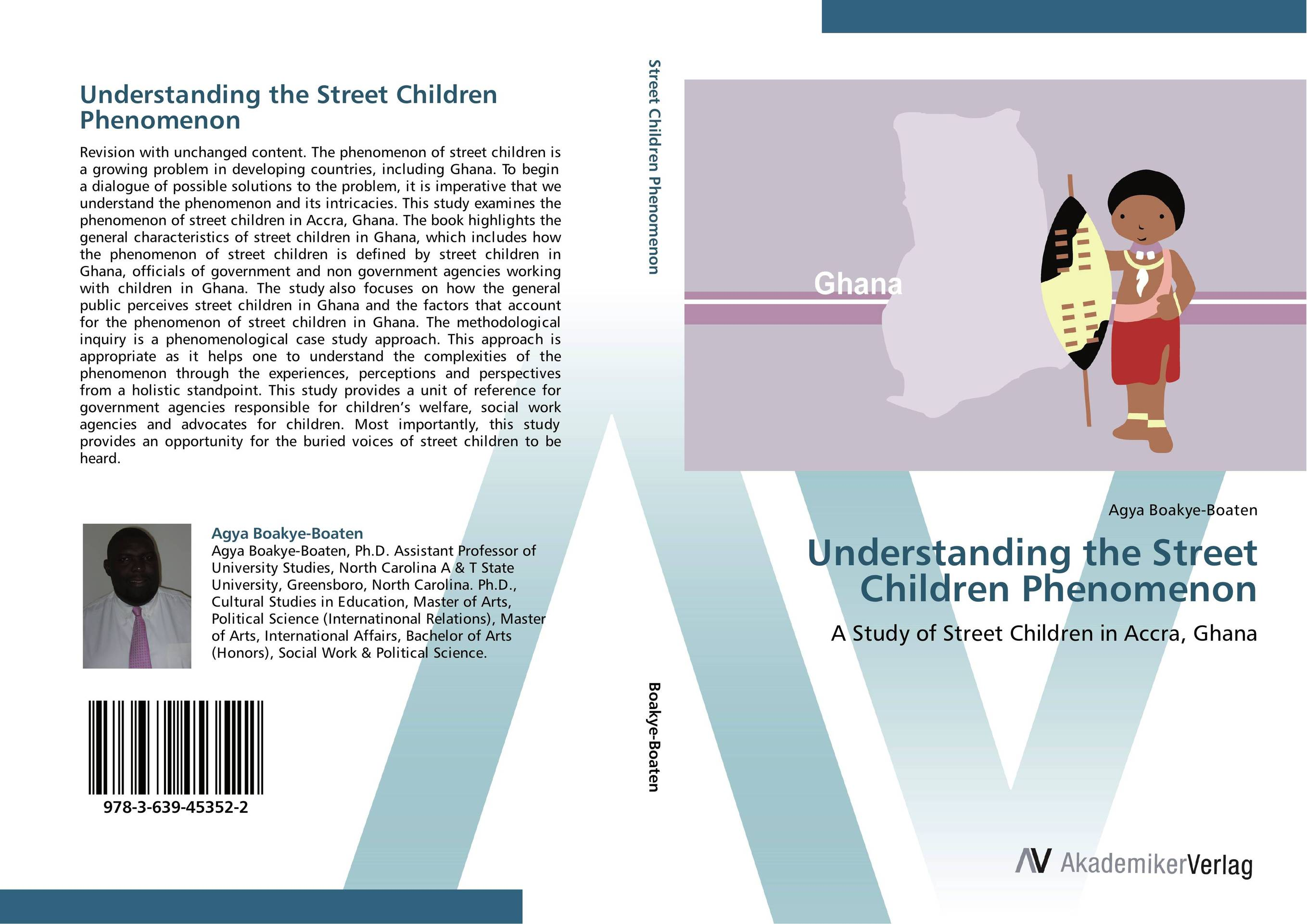 Understanding the Street Children Phenomenon traditional care practices for mentally challenged children in ghana