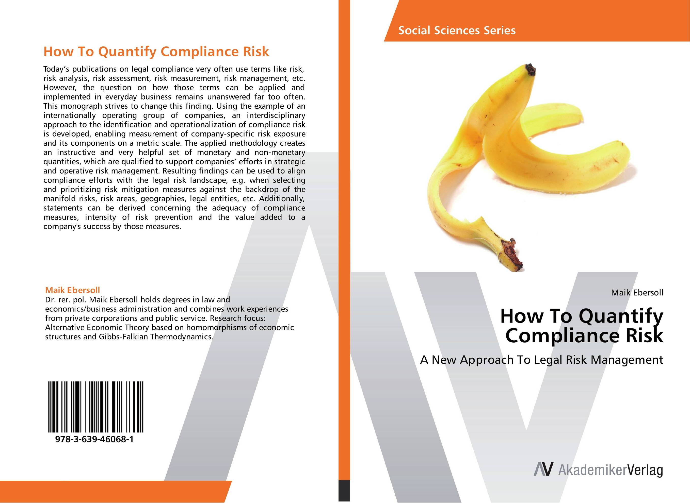 How To Quantify Compliance Risk robert moeller r coso enterprise risk management establishing effective governance risk and compliance grc processes