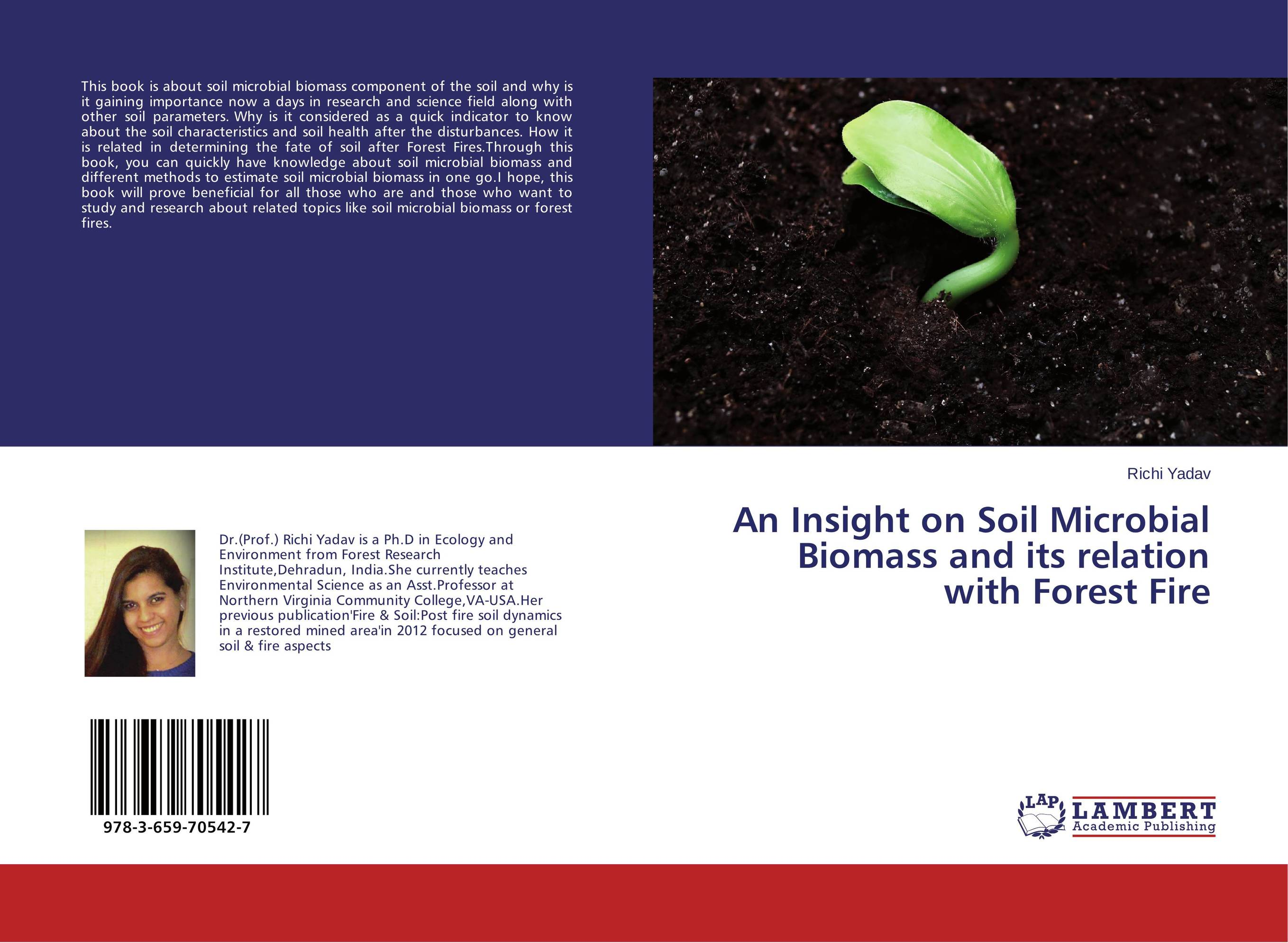 An Insight on Soil Microbial Biomass and its relation with Forest Fire ruminant feeds evaluation for microbial biomass synthesis efficiency