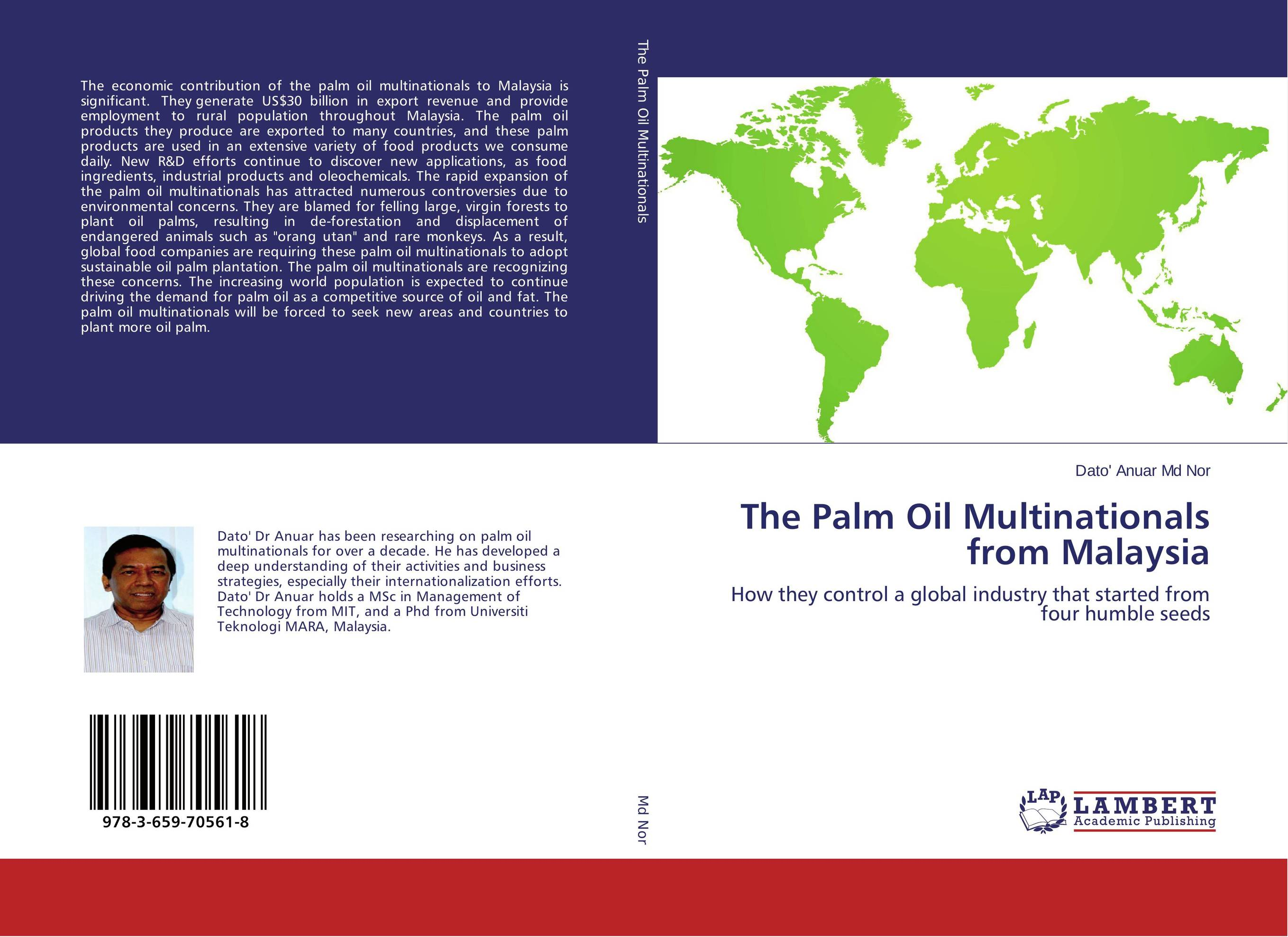 The Palm Oil Multinationals from Malaysia an economic analysis of oil palm plantation in northeastern thailand
