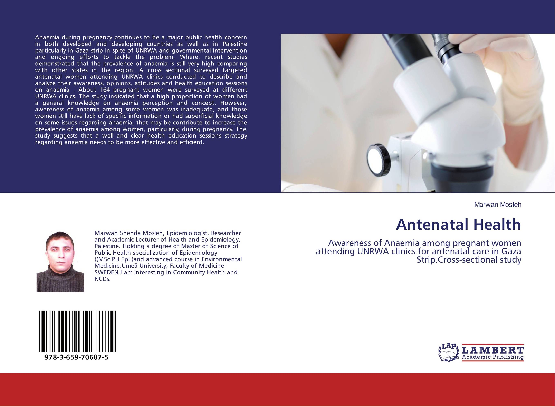 Antenatal Health mazura bahari and mohd afiq mohd awang anaemia among mlt s students in uitm puncak alam malaysia