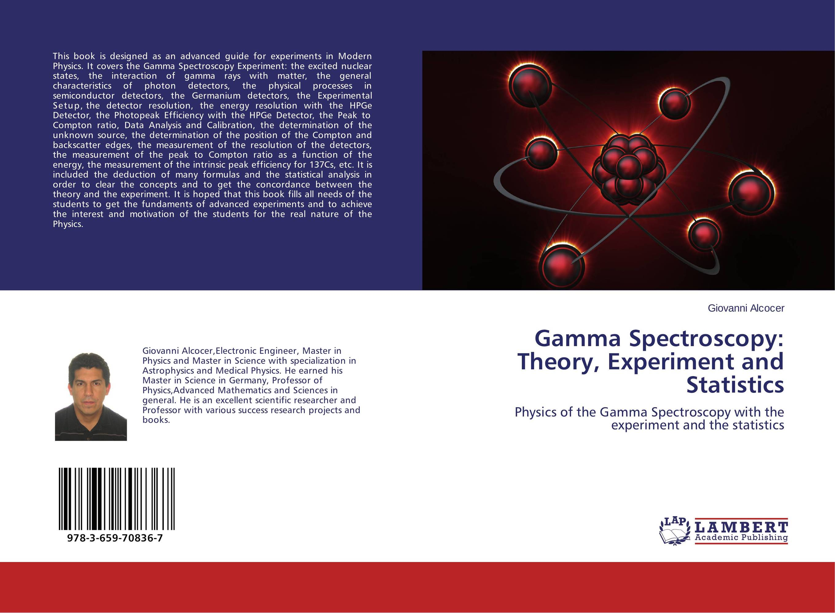 Gamma Spectroscopy: Theory, Experiment and Statistics the silmarillion