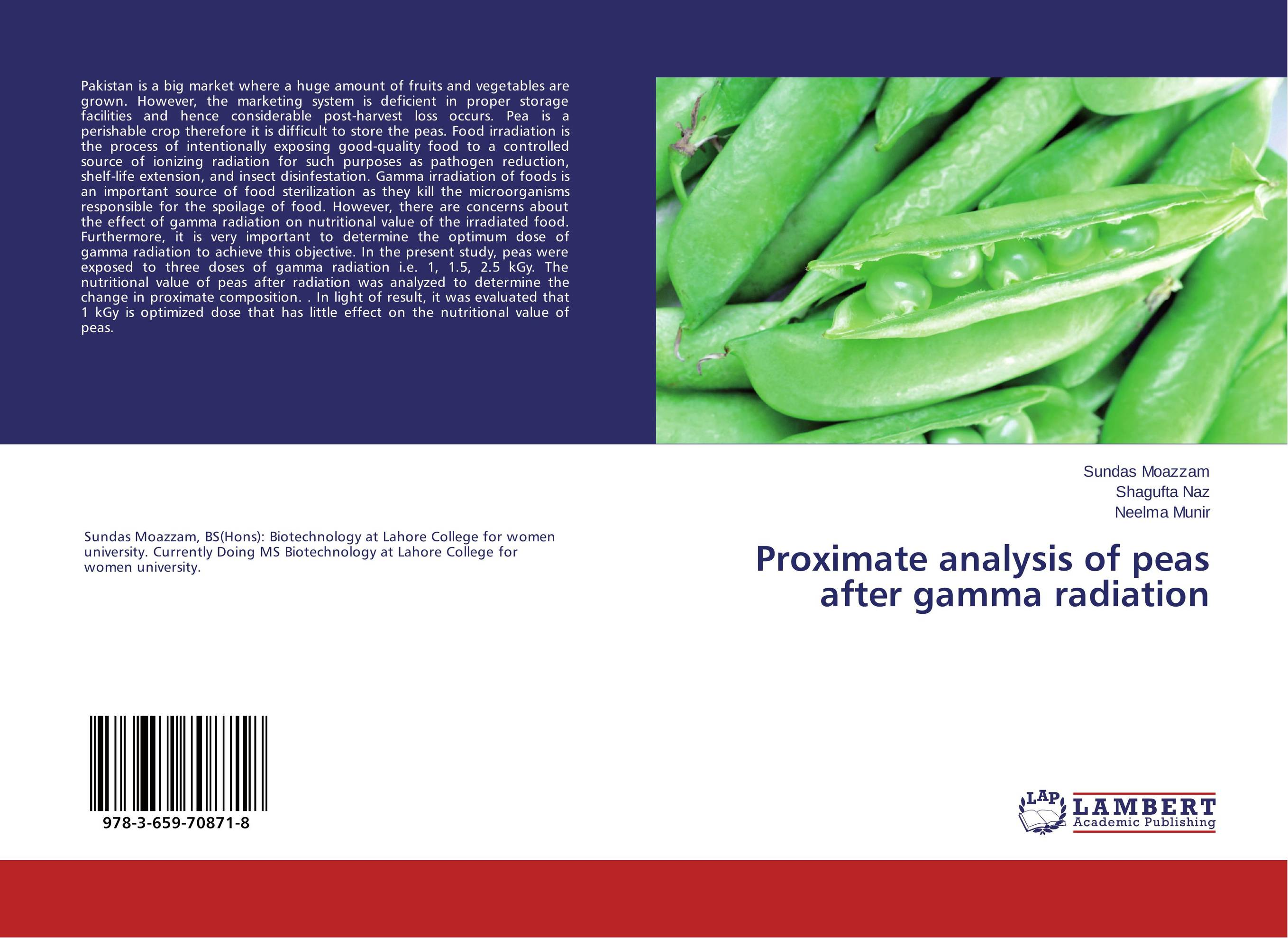 Proximate analysis of peas after gamma radiation effect of gamma irradiation on the proximate of canned tomato paste