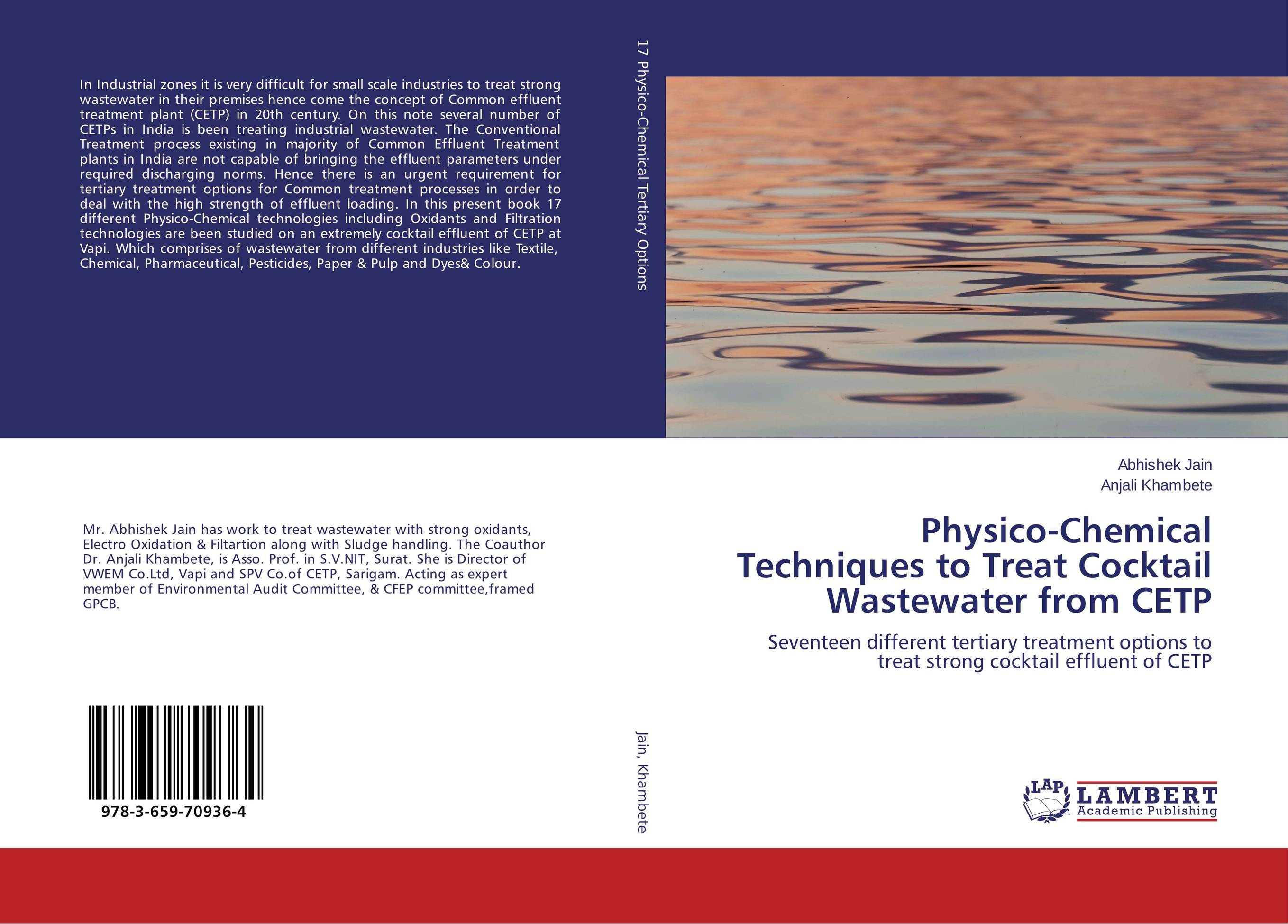 Physico-Chemical Techniques to Treat Cocktail Wastewater from CETP analysis of pharmaceuticals in wastewater and their photodegradation