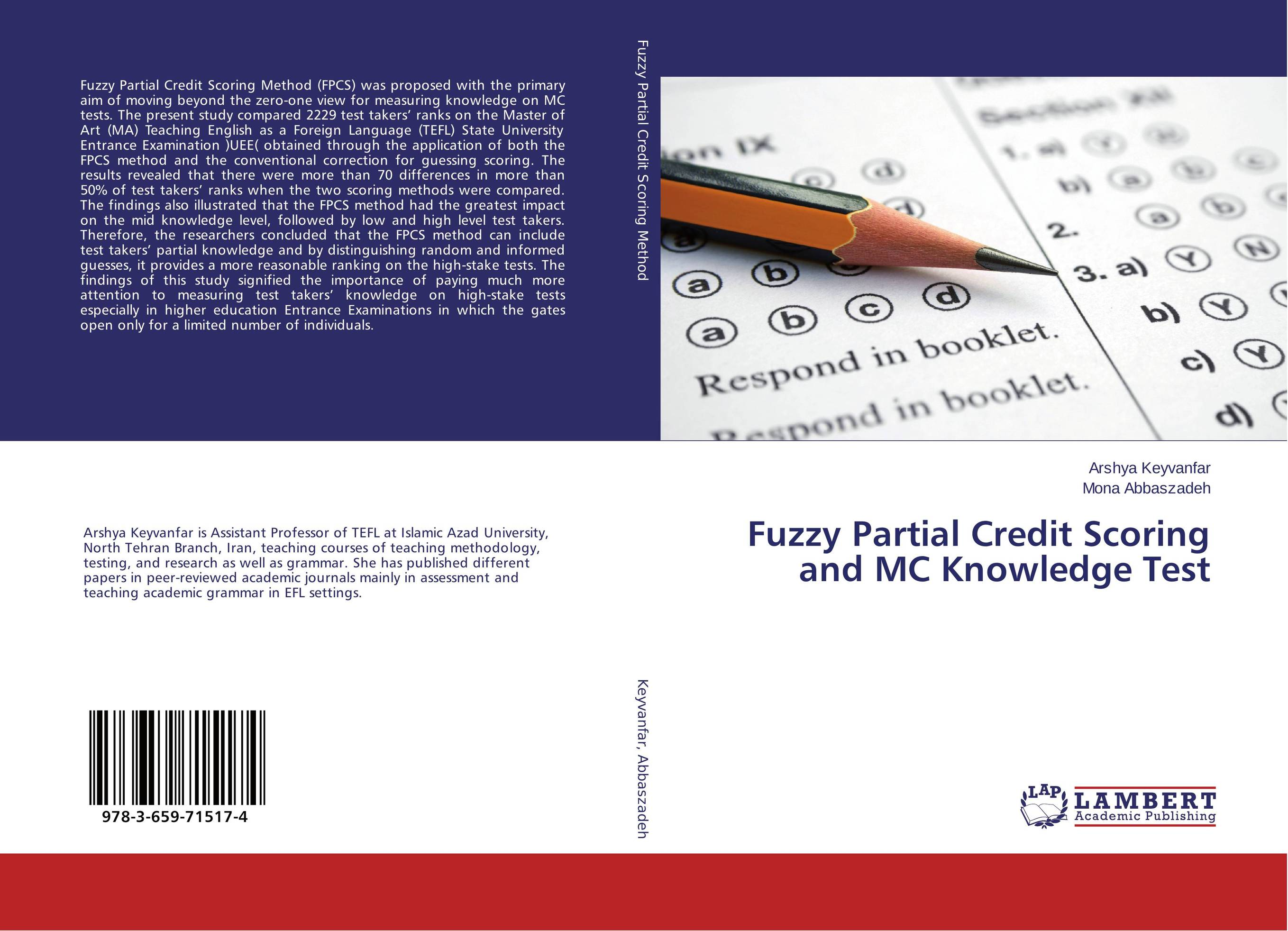 Fuzzy Partial Credit Scoring and MC Knowledge Test