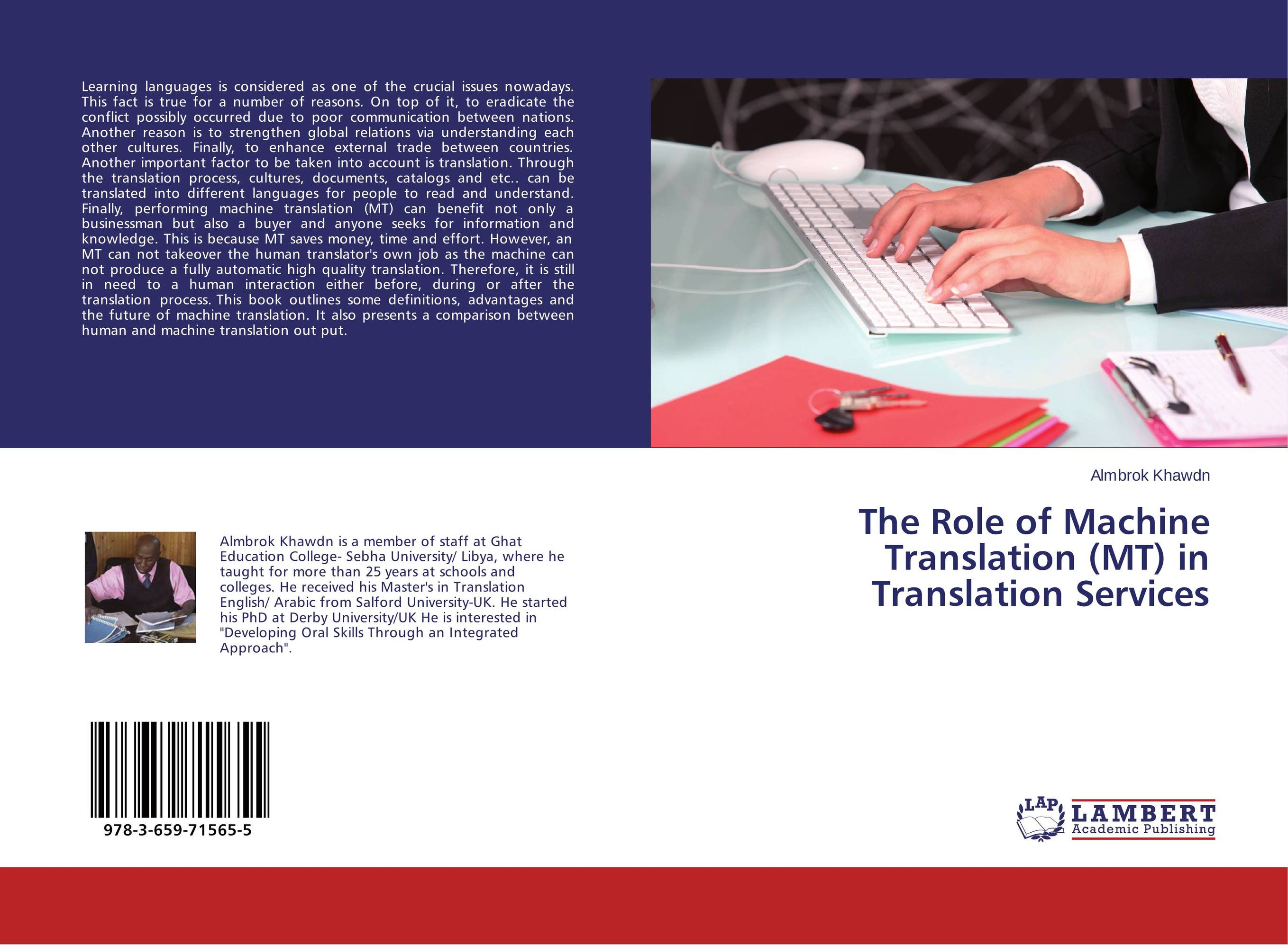 The Role of Machine Translation (MT) in Translation Services envisioning machine translation in the information future 4th conference of the association for machine translation in the americas amta 2000 cuernavaca mexico